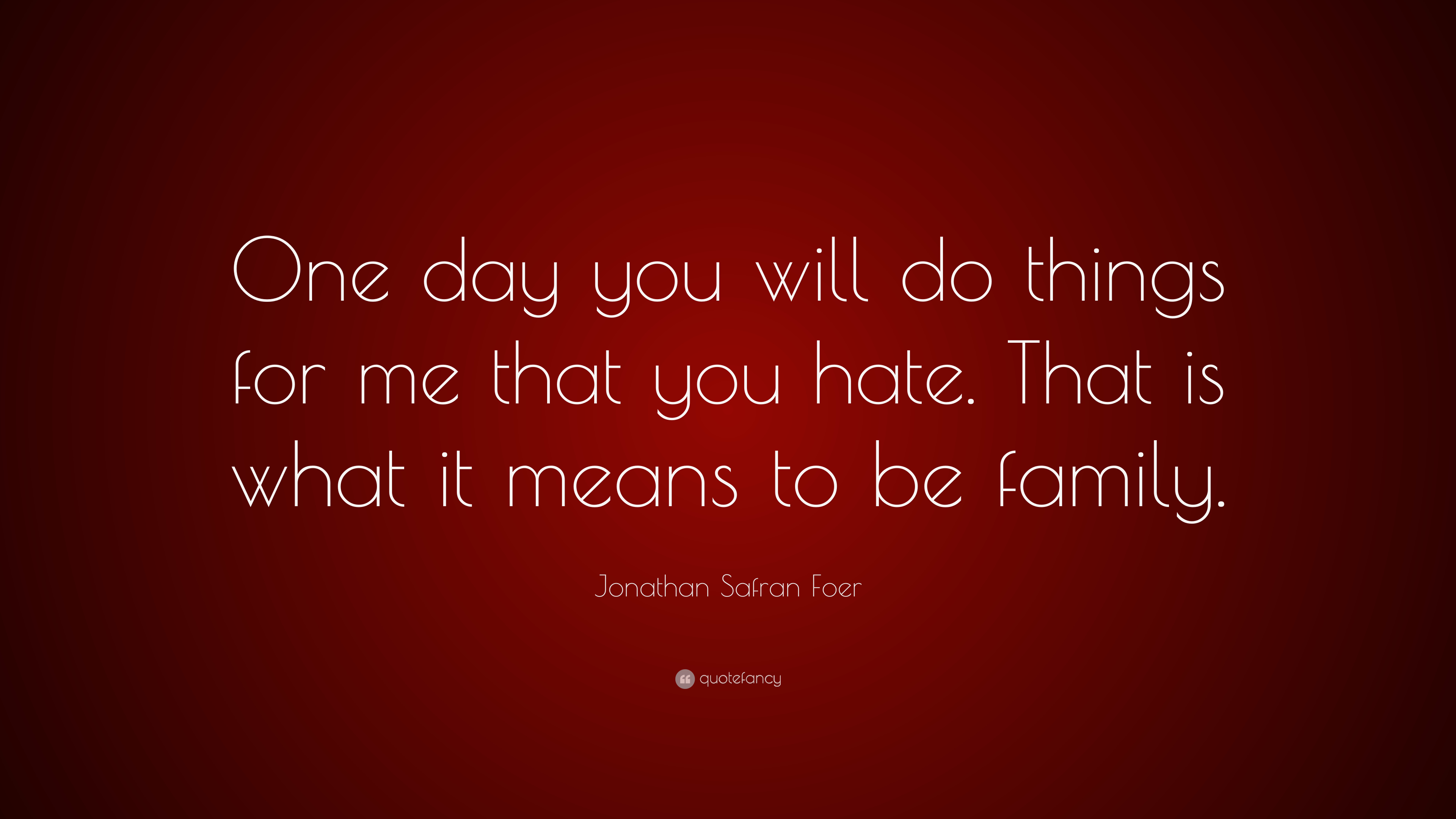 "12 Quotes From 10 Things I Hate About You That Ll Make: Jonathan Safran Foer Quote: ""One Day You Will Do Things"