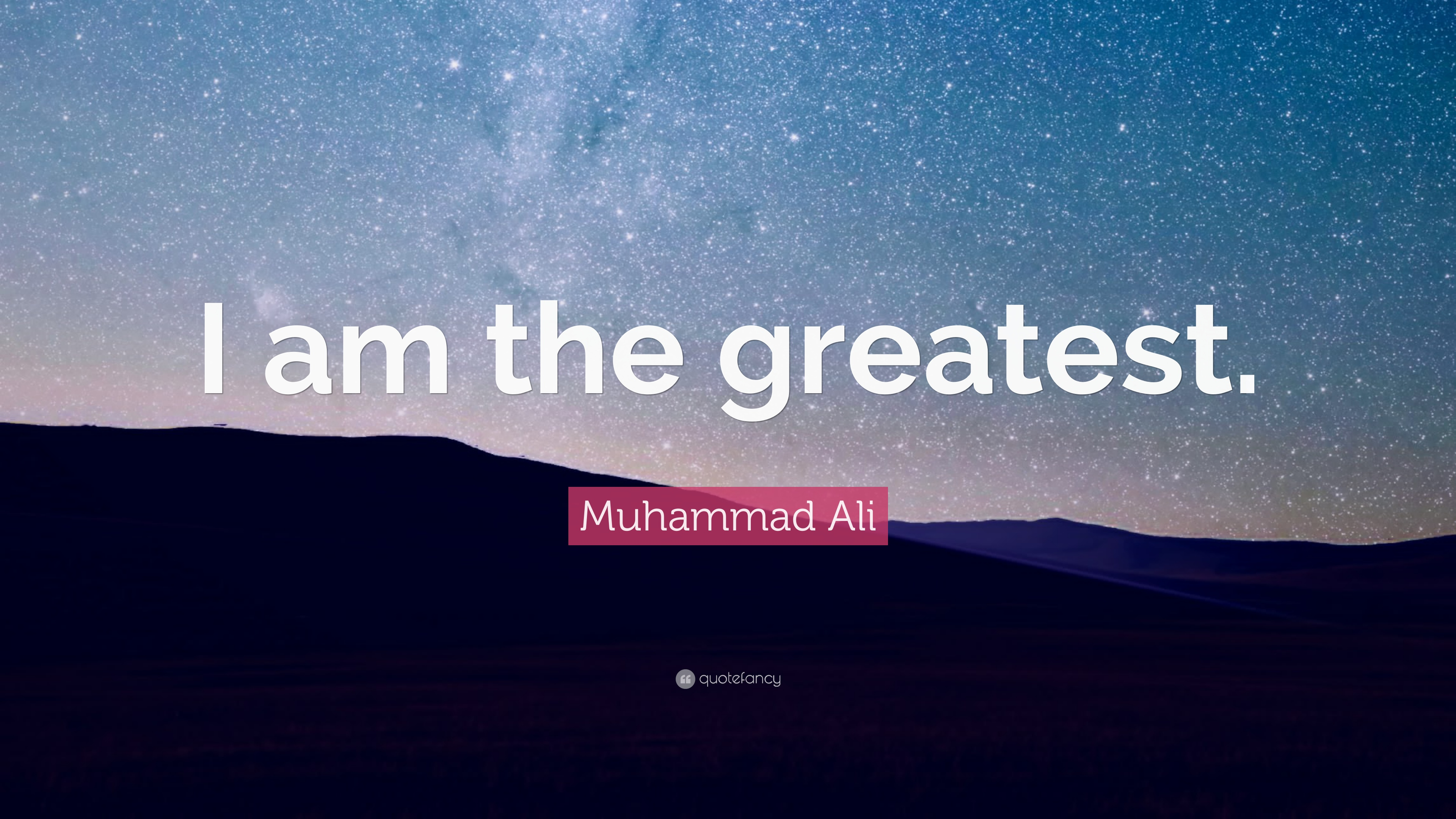 I AM the Greatest Muhammad Ali Quotes