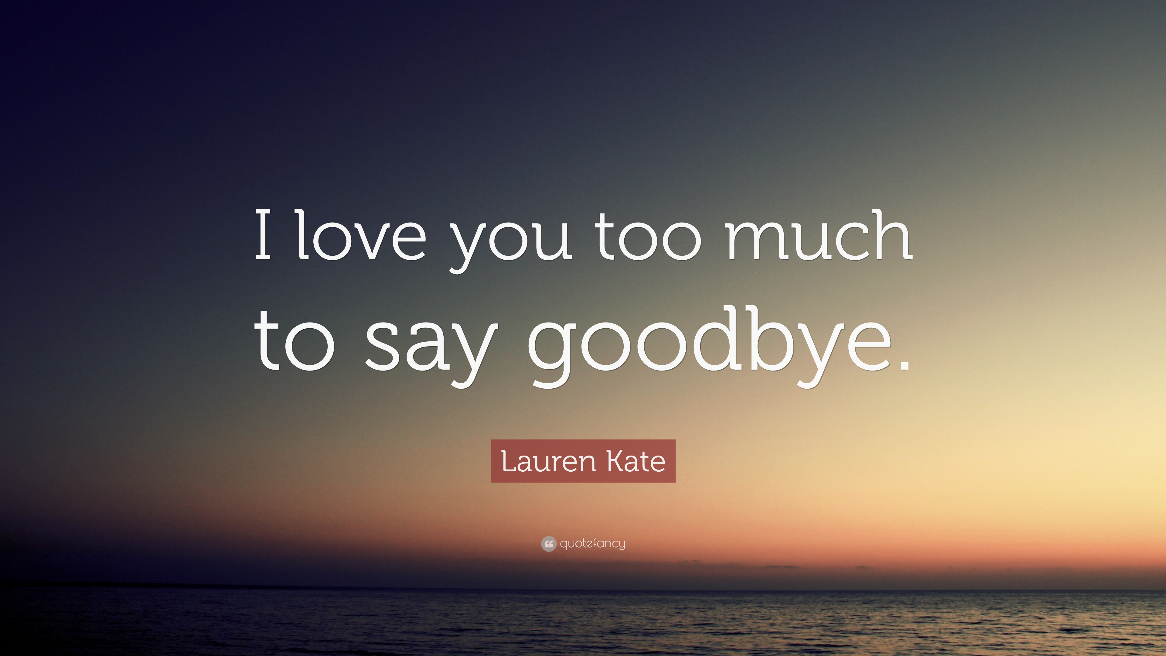 Goodbye Quotes 40 Wallpapers Quotefancy