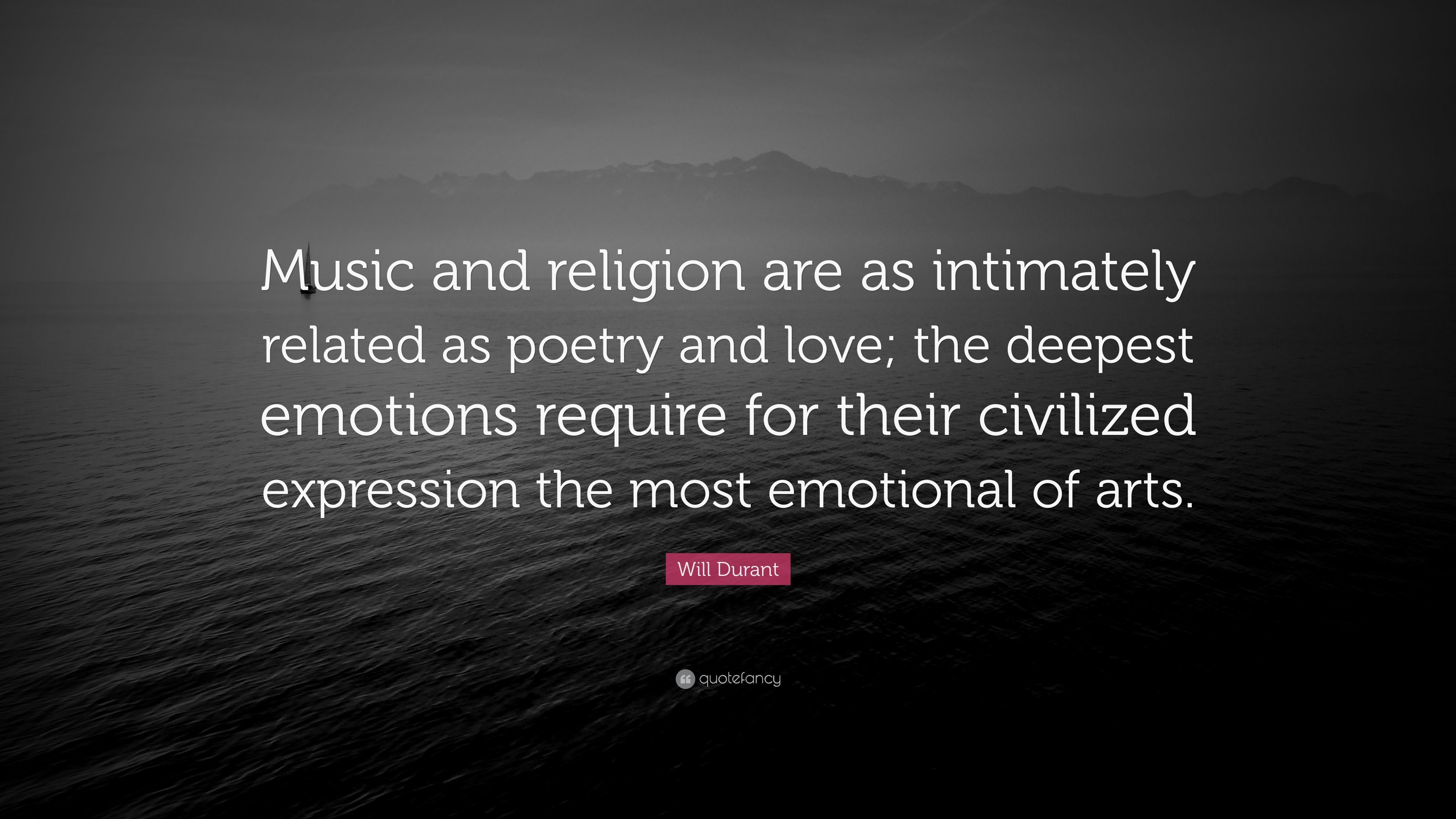 """Will Durant Quote: """"Music and religion are as intimately"""