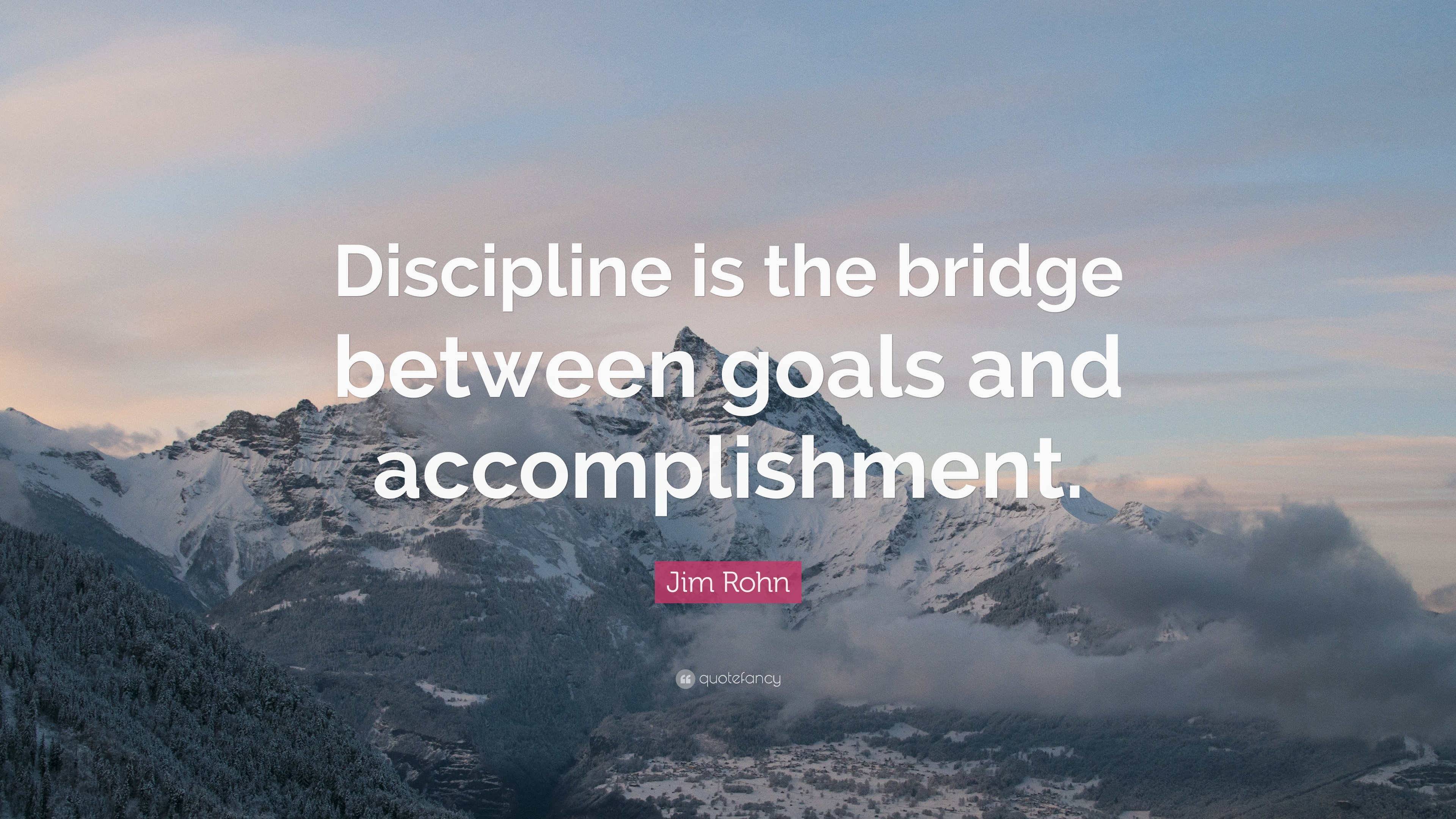 jim rohn quote discipline is the bridge between goals and jim rohn quote discipline is the bridge between goals and accomplishment