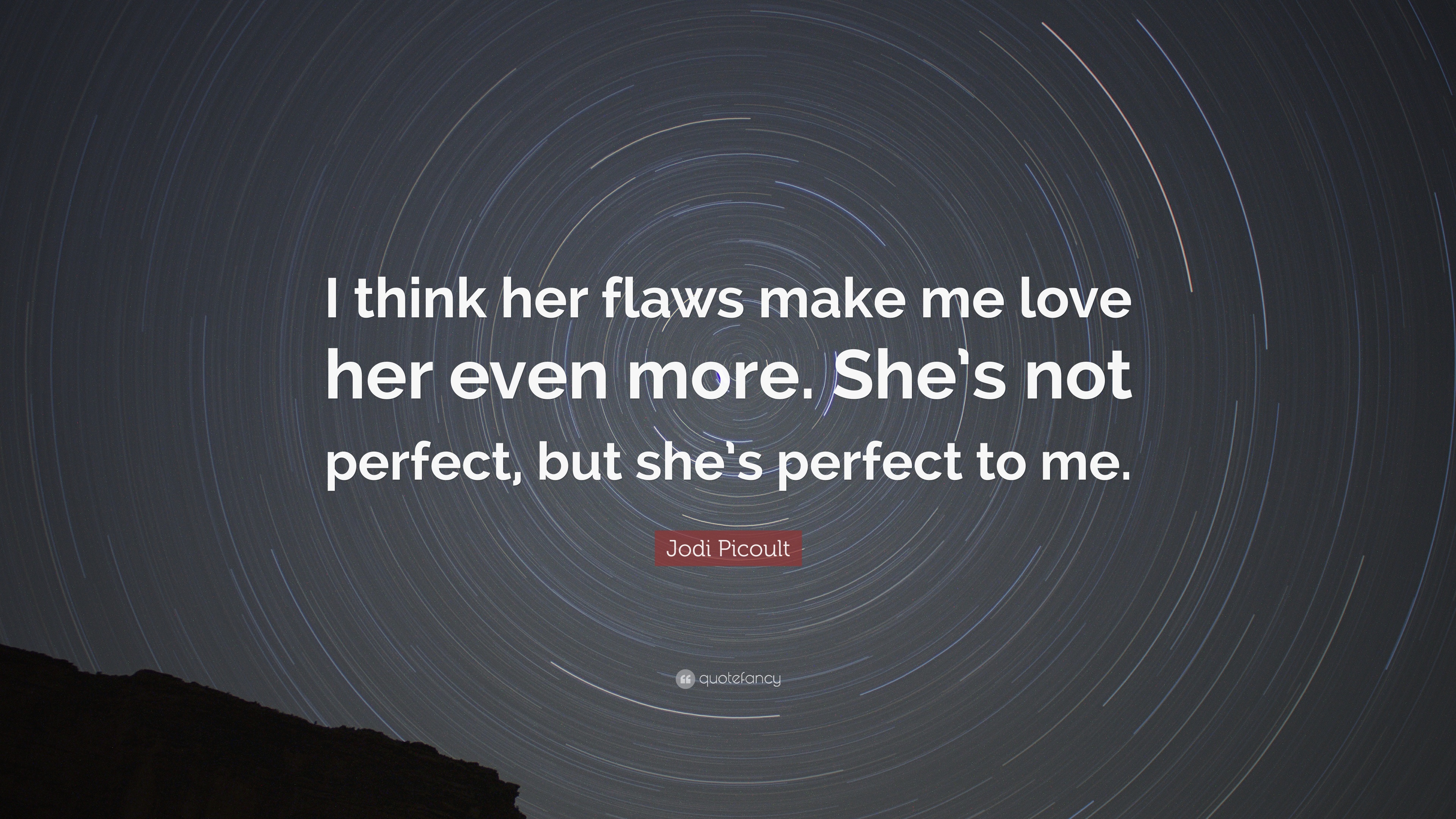 Perfect Love Quotes For Her Shes Perfect Love Quotes