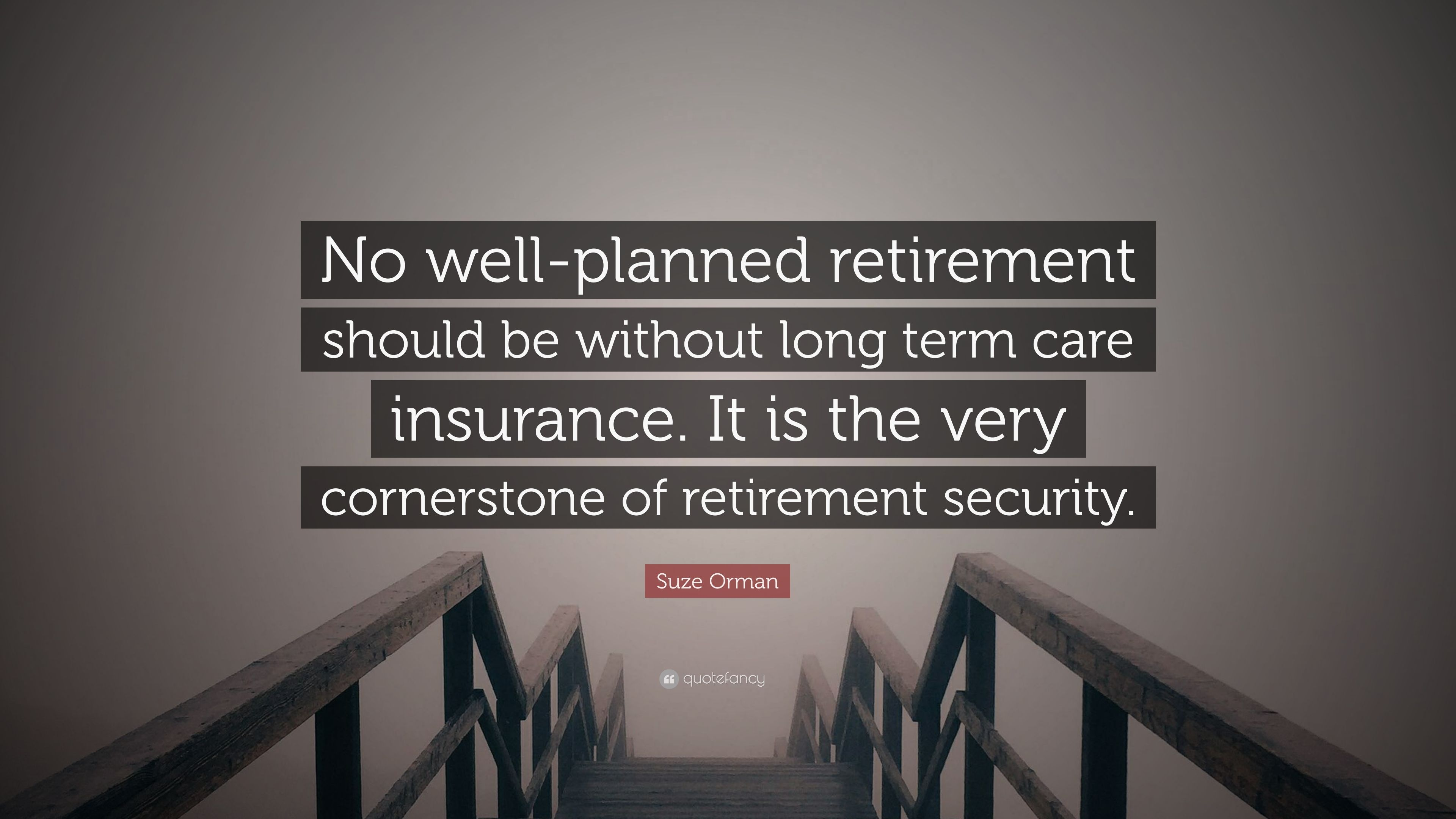 """Long Term Care Insurance Quotes Suze Orman Quote """"No Wellplanned Retirement Should Be Without"""