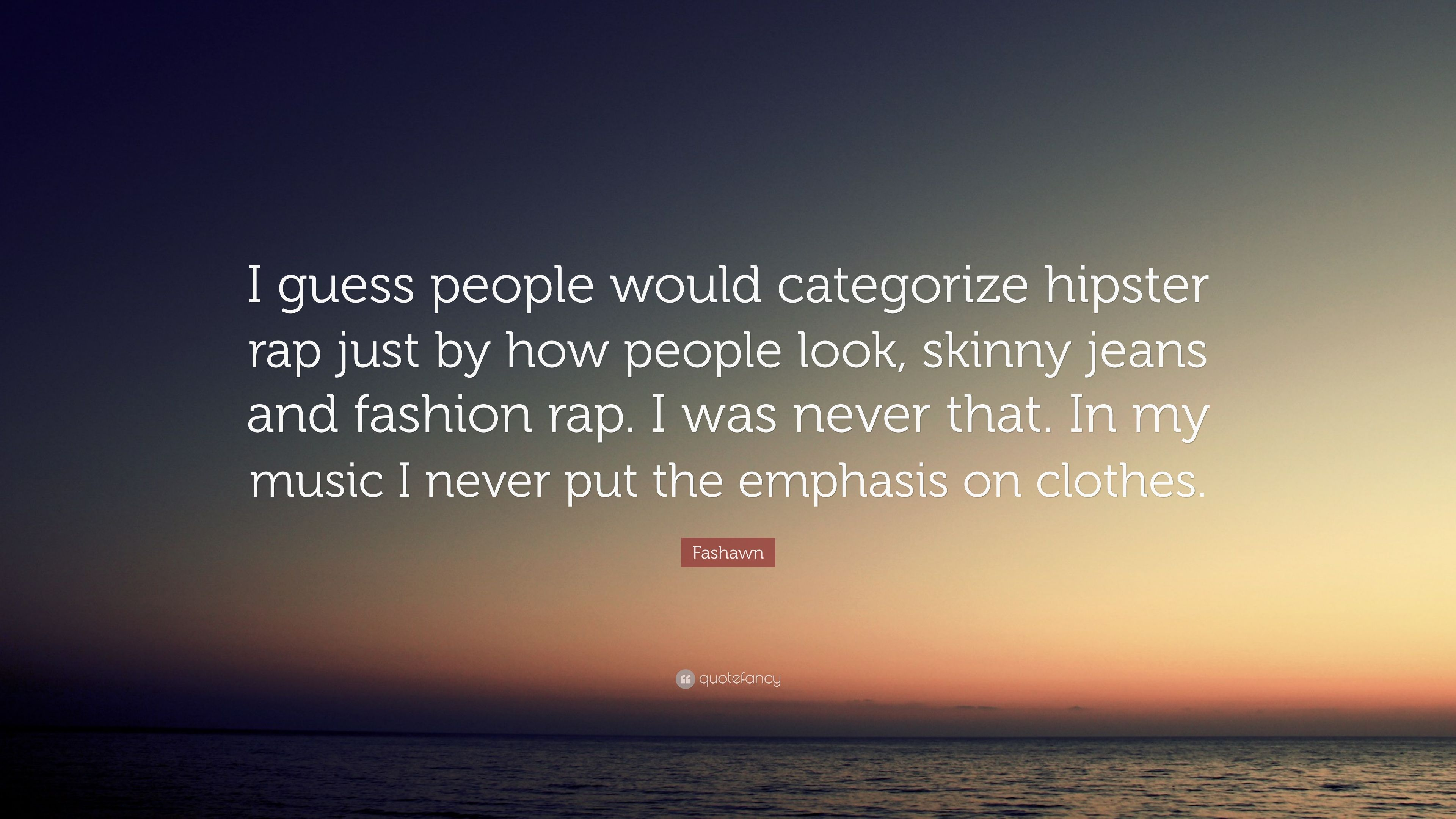 Must see Wallpaper Music Hipster - 2659284-Fashawn-Quote-I-guess-people-would-categorize-hipster-rap-just-by  Pic_1009794.jpg