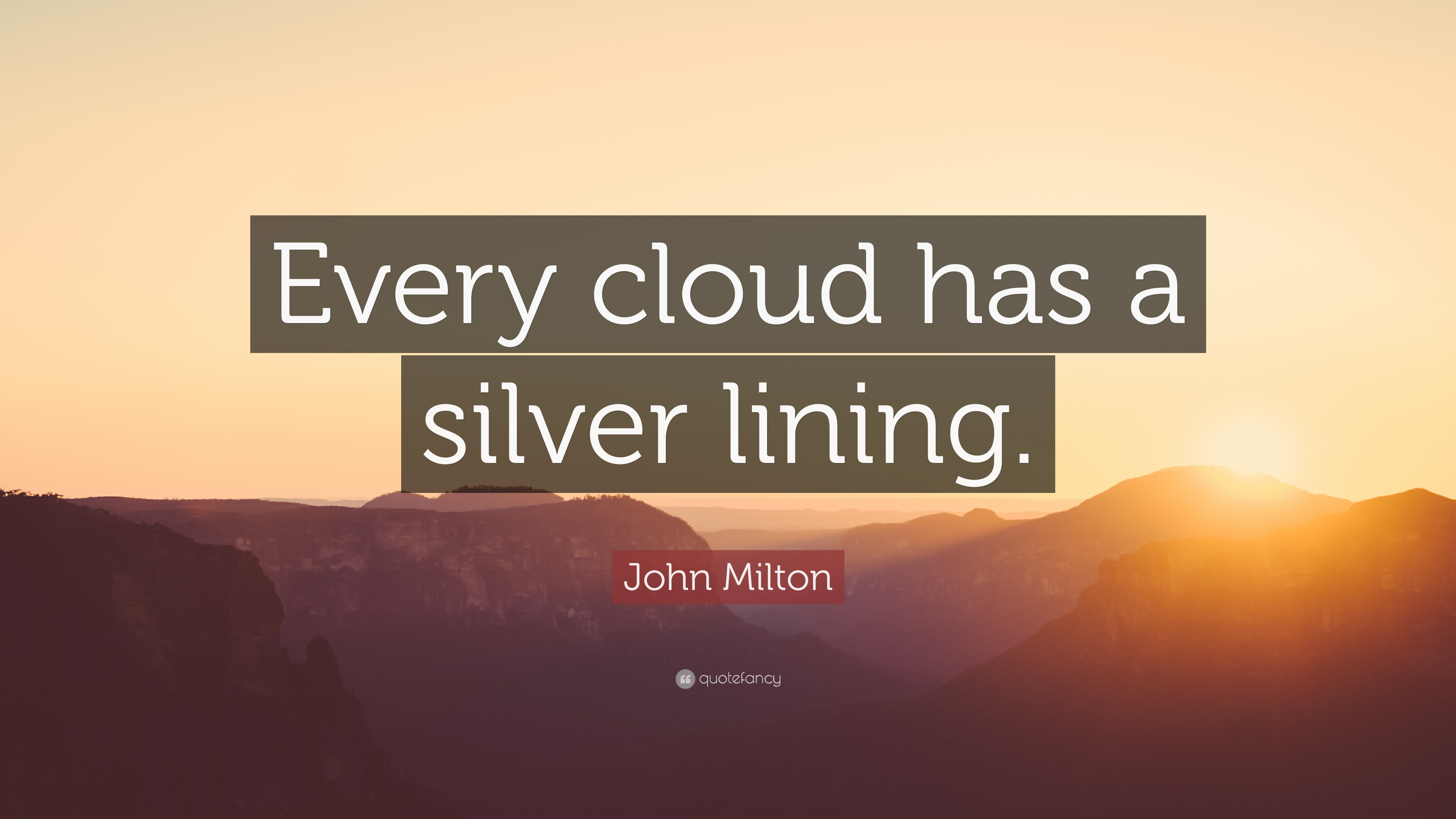 John Milton Quote Every Cloud Has A Silver Lining 12 Wallpapers