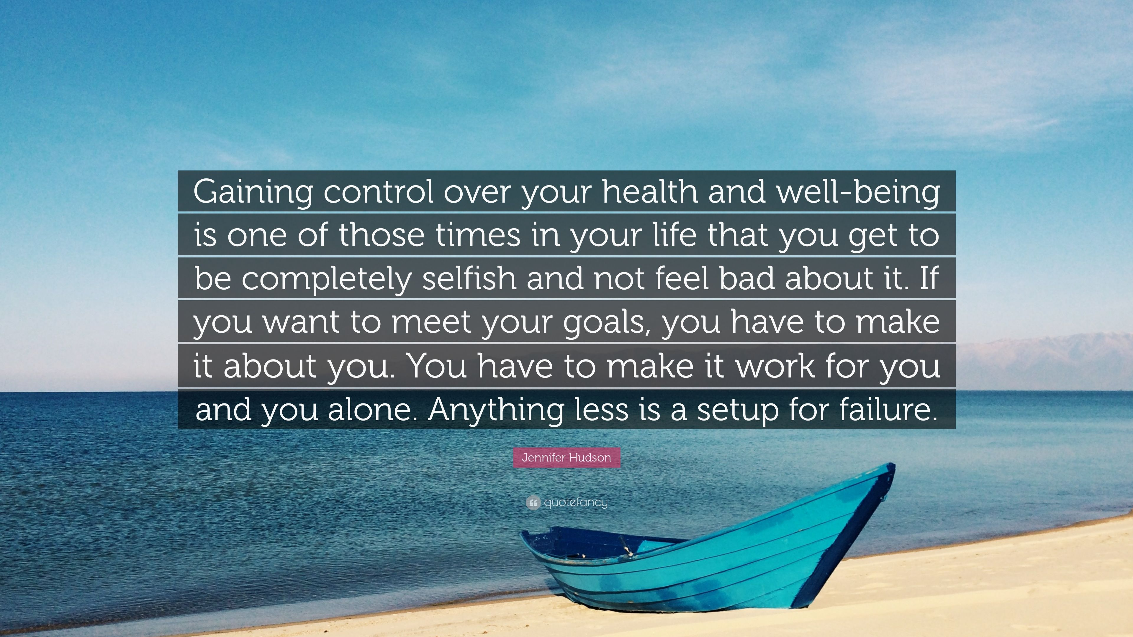 Jennifer Hudson Quote Gaining Control Over Your Health And Well