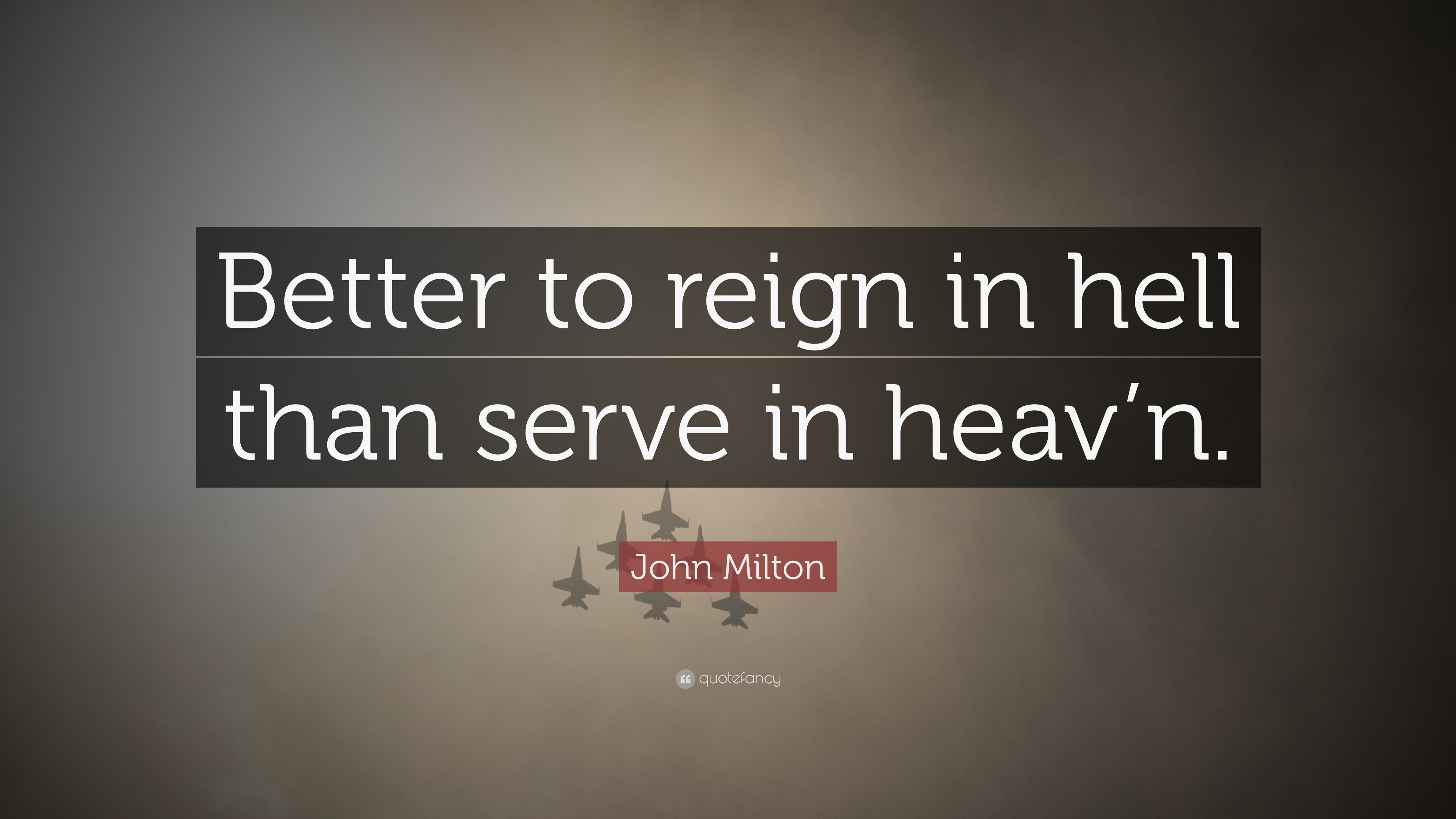 better to reign in hell than serve in heaven essay