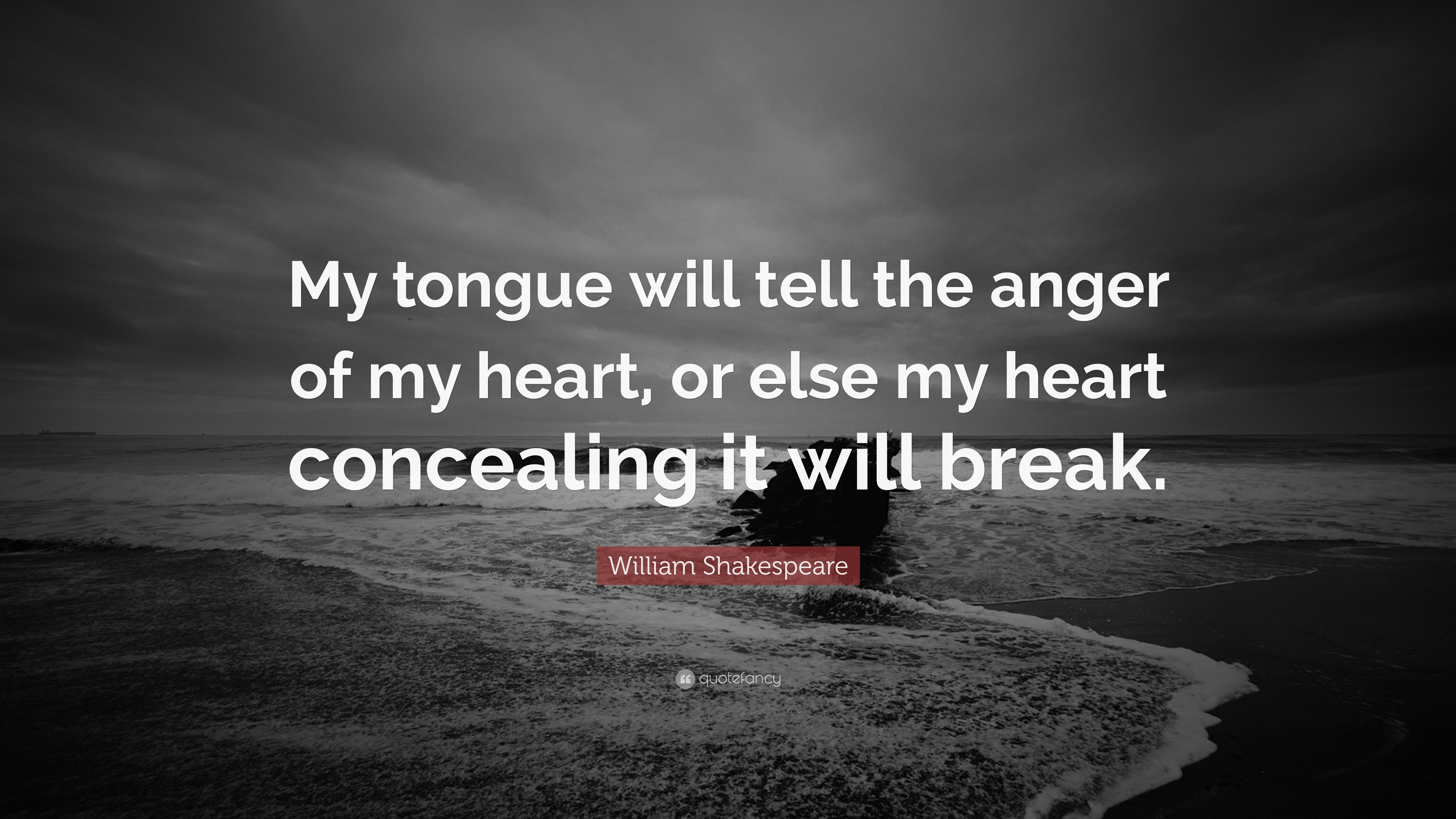 anger and shakespeare Anger quotes quotations about anger  anger is a choice, as well as a habit it is a learned reaction to frustration, in which you behave in ways that you would .