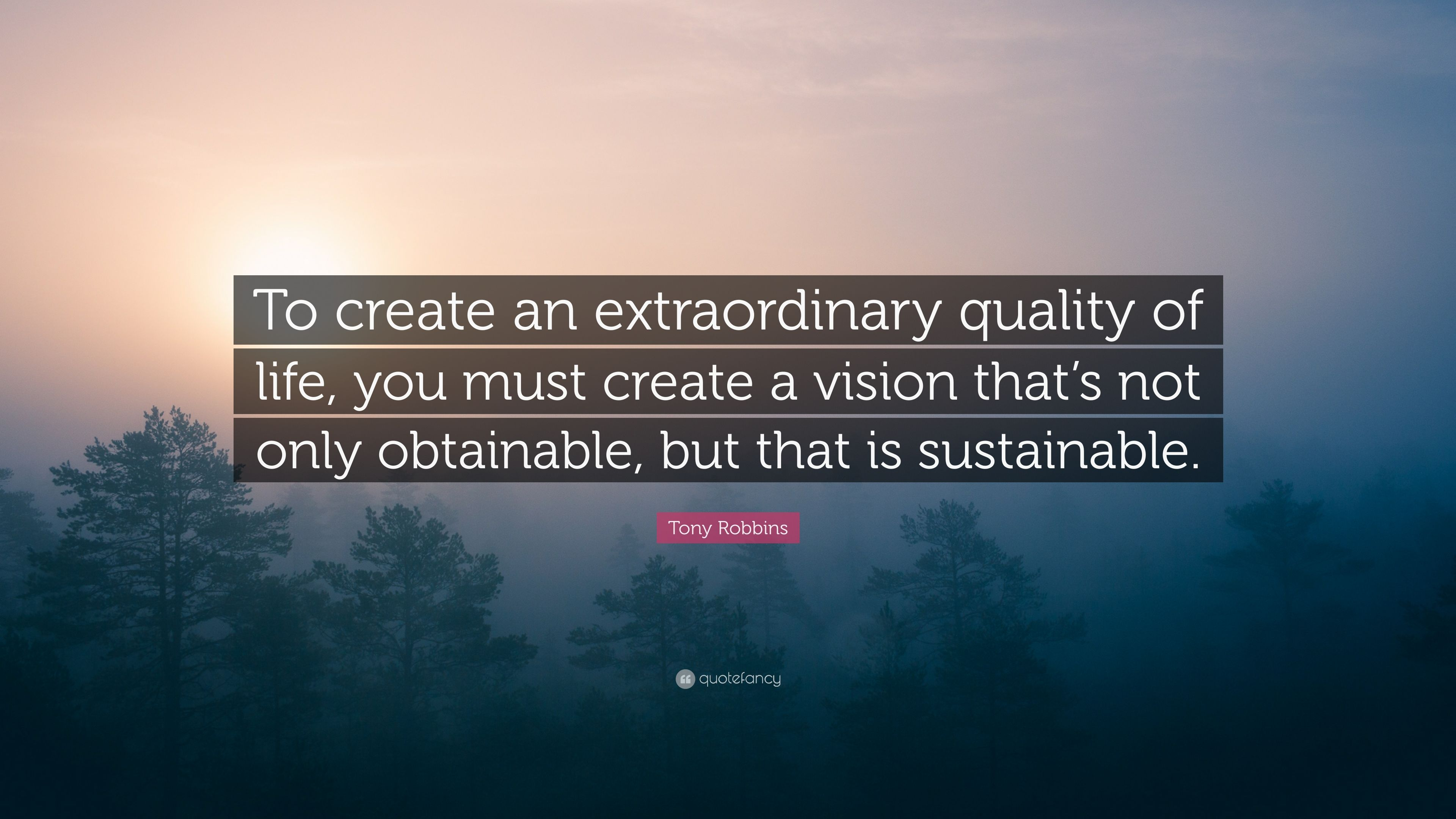 How to Create an Extraordinary Quality of Life