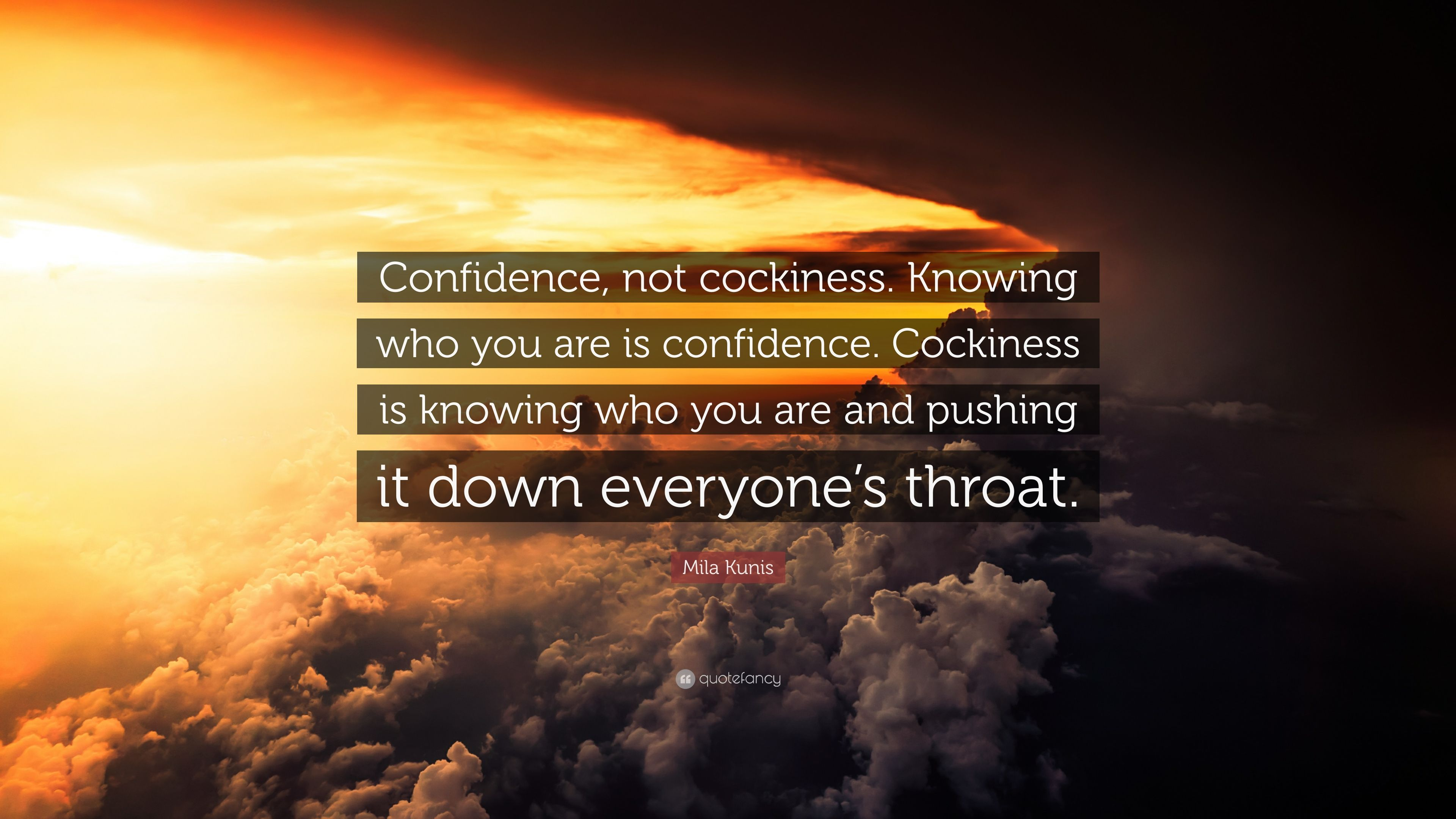 Mila Kunis Quote Confidence Not Cockiness Knowing Who You Are Is