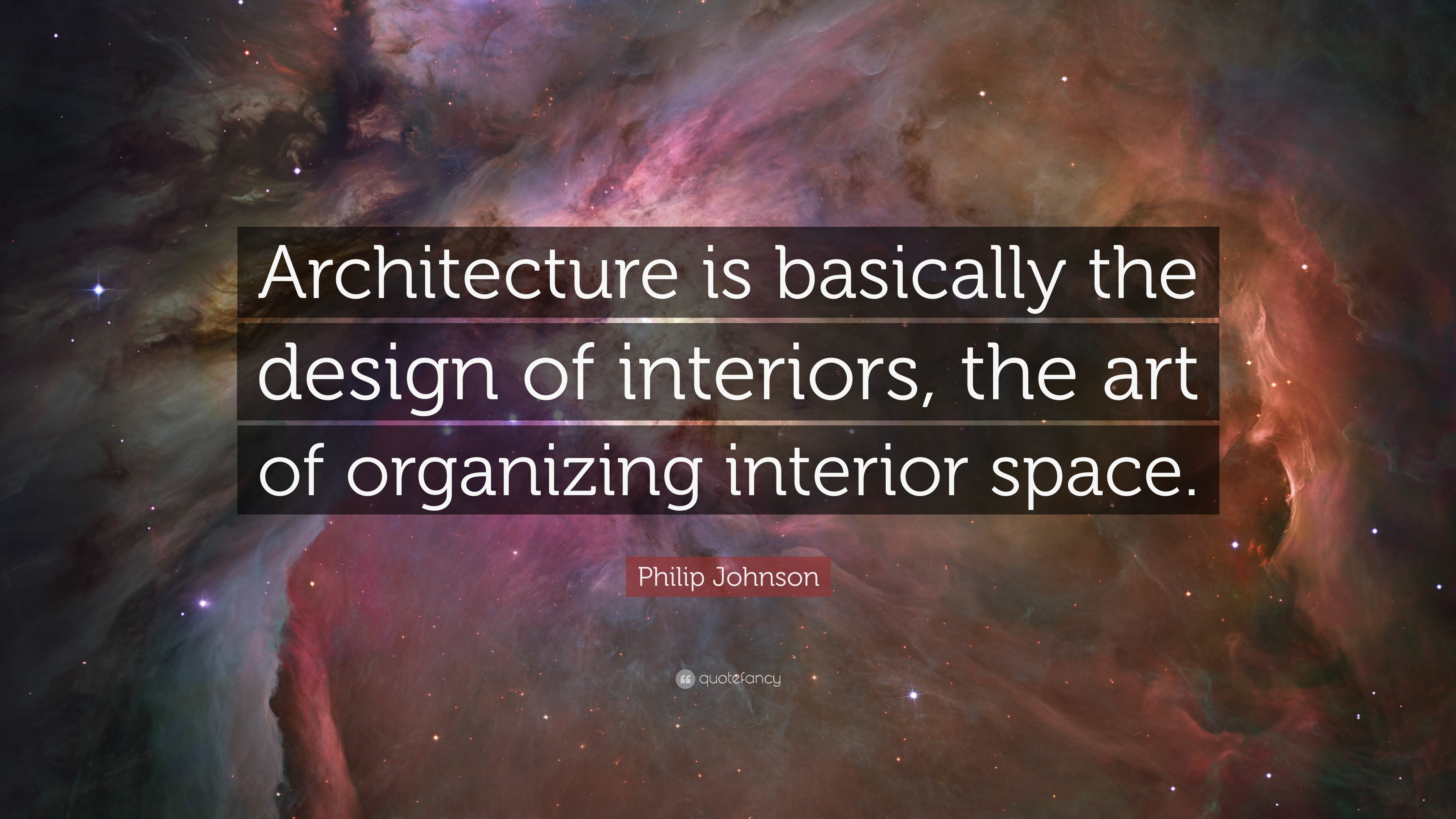 "Philip Johnson Quote: ""Architecture is basically the ..."