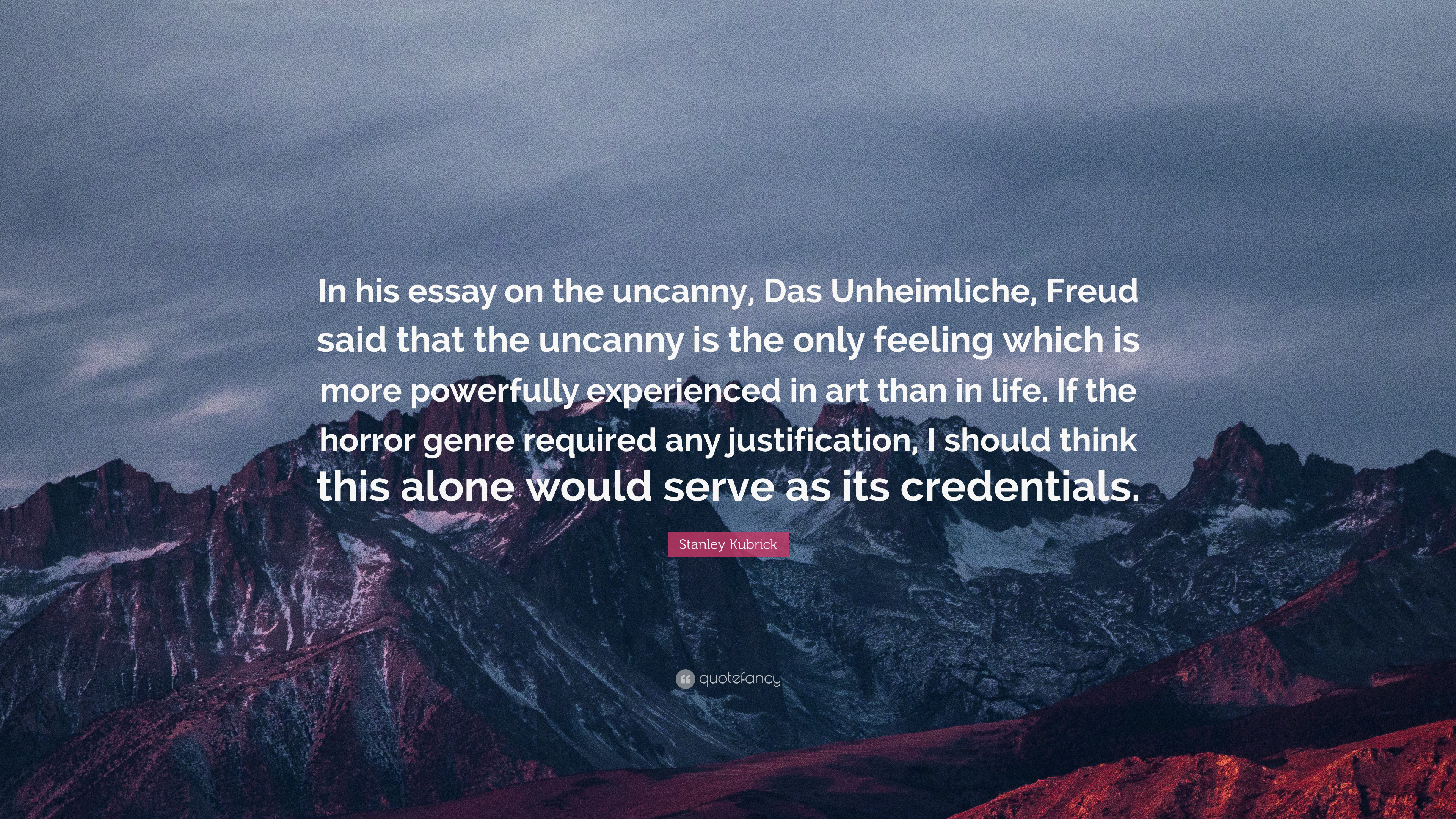 "the uncanny essay -1- freud's the uncanny an exploration of its uncanny potency freud is curious only rarely, he suggests, is he to be tempted away from the serious work of psychoanalysis, but the subject of the ""uncanny"" has."