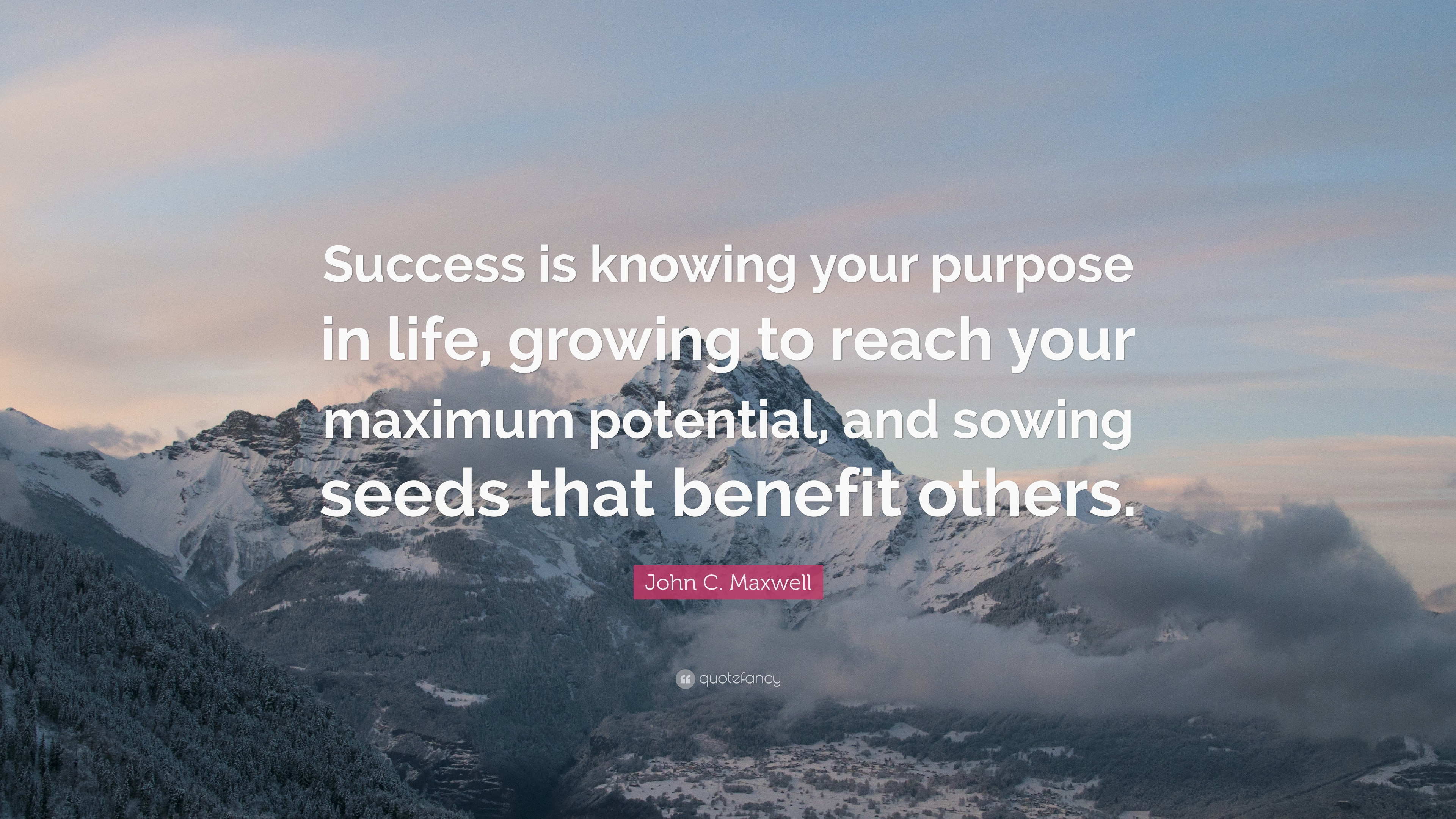 "Quotes Purpose Of Life John Cmaxwell Quote ""Success Is Knowing Your Purpose In Life"
