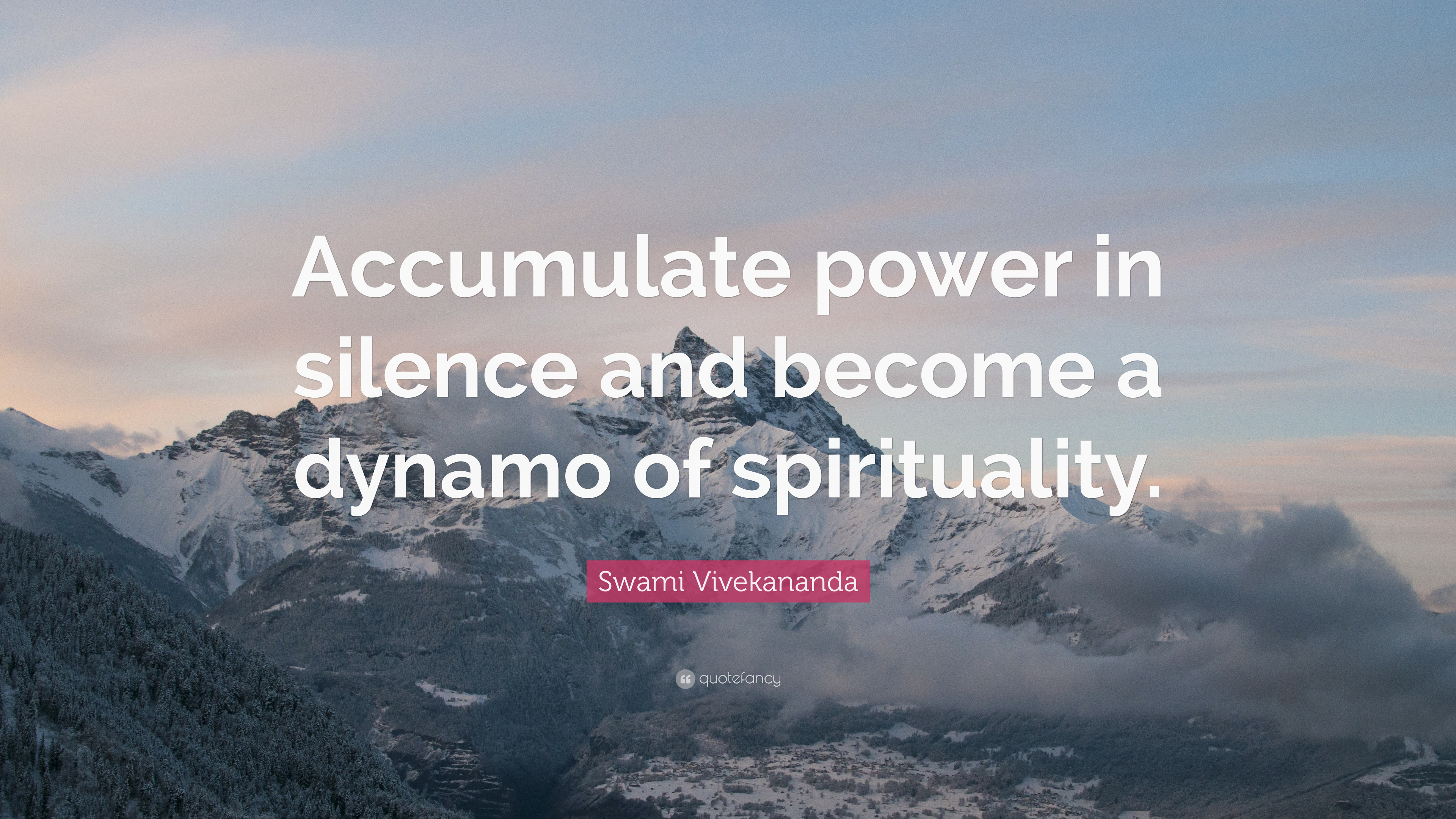 Swami Vivekananda Quote Accumulate Power In Silence And Become A