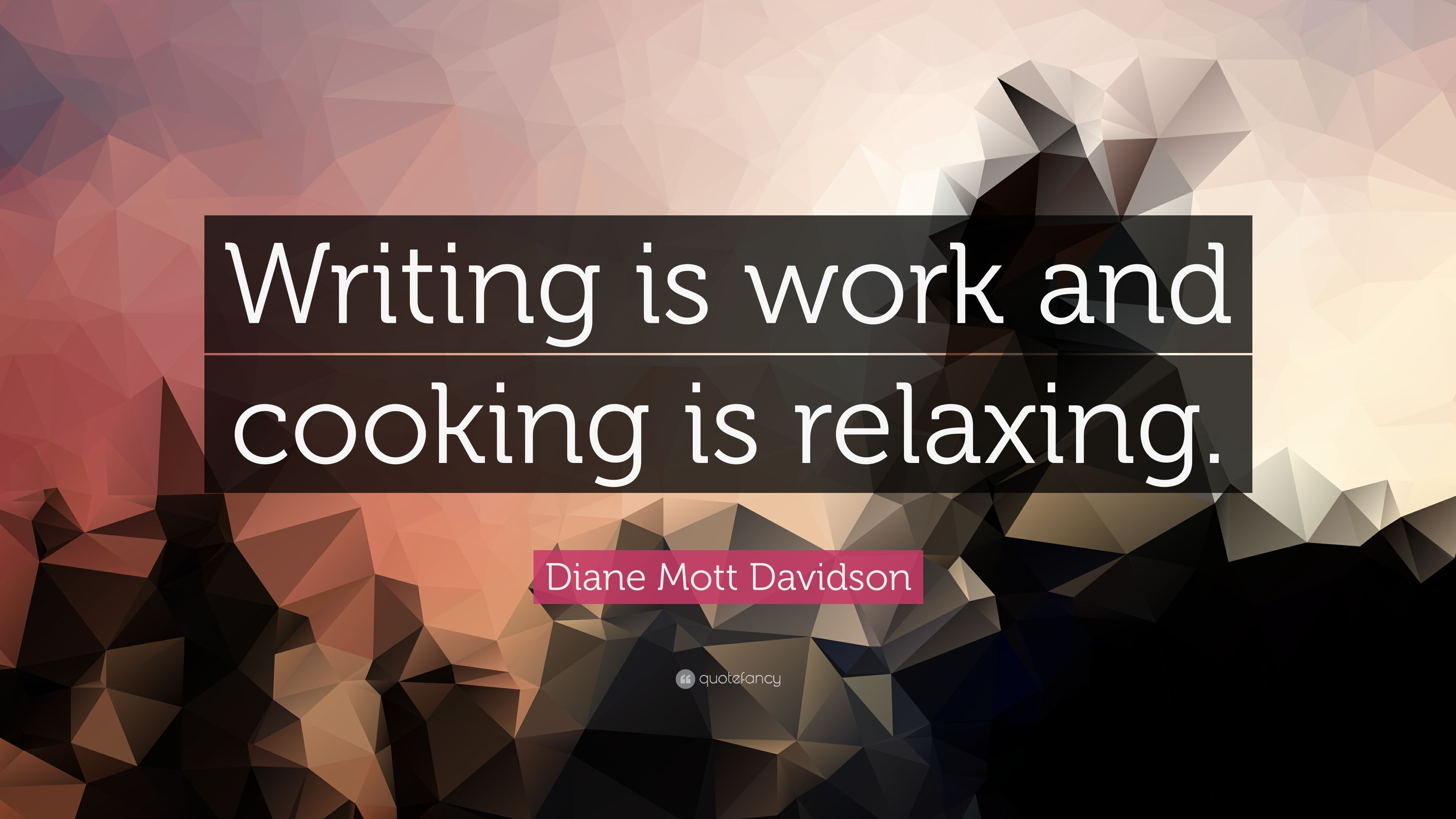 Diane Mott Davidson E Writing Is Work And Cooking Relaxing
