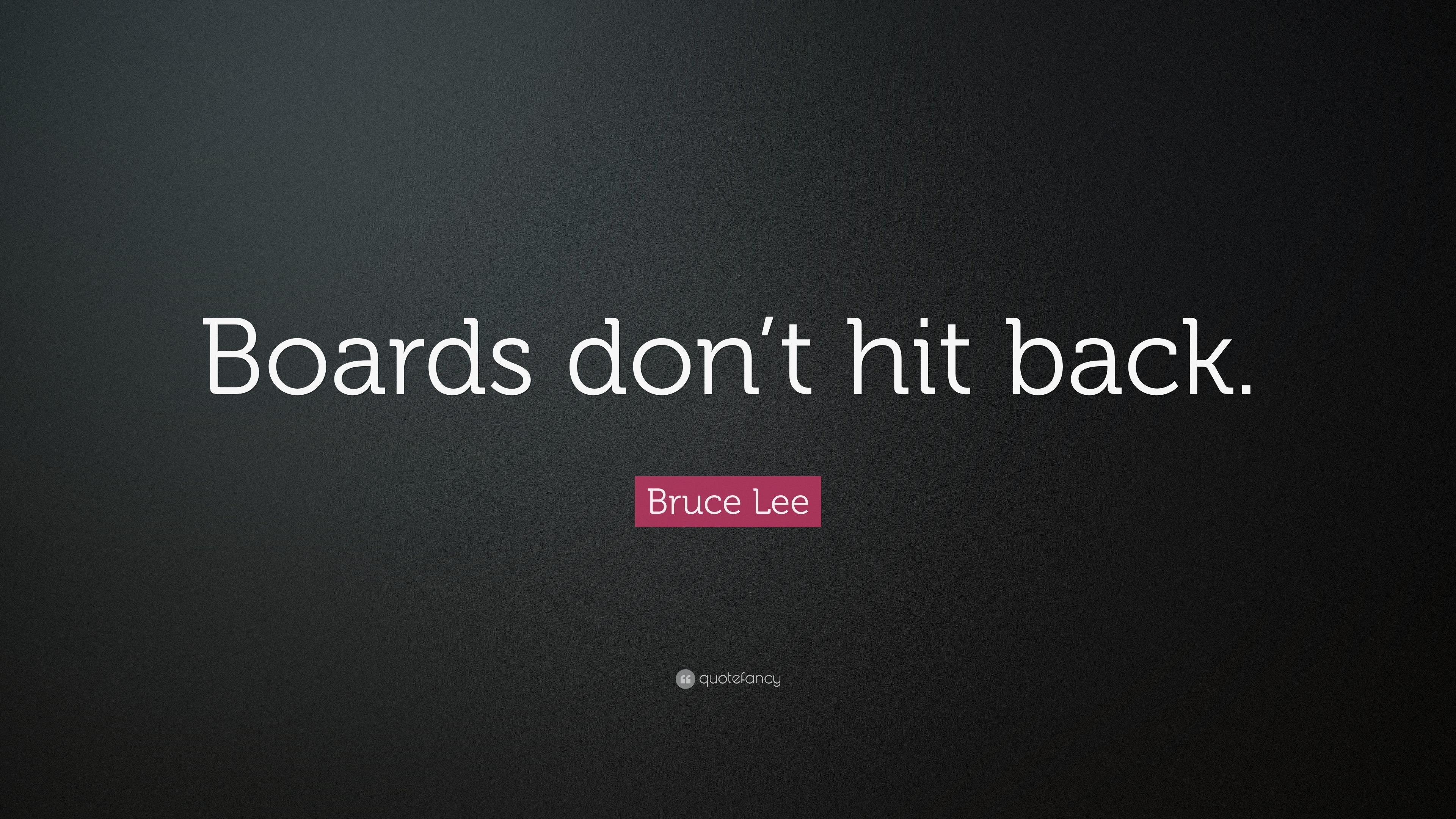 Bruce Lee Boards Don't Hit Back
