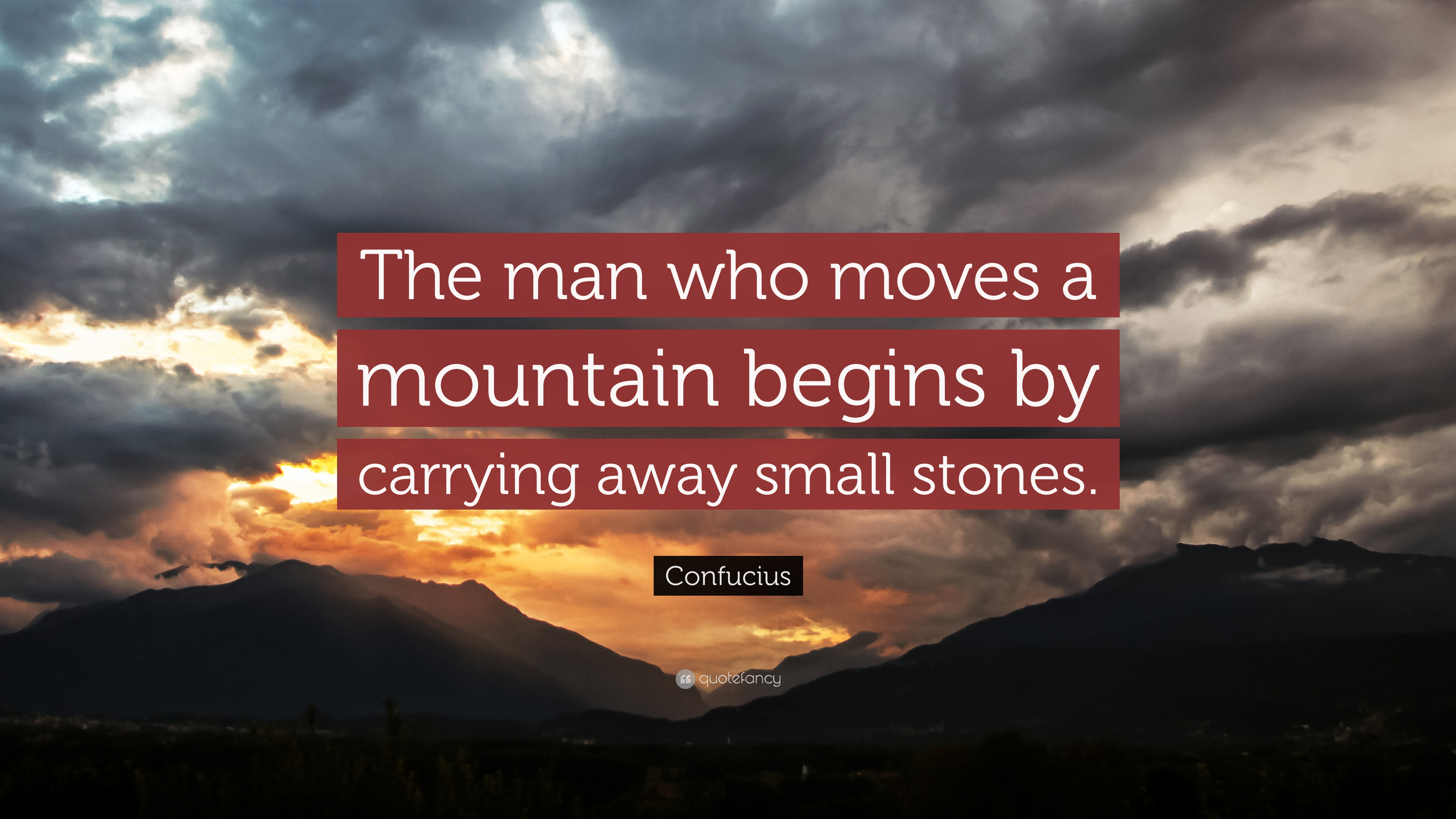 Download Wallpaper Mountain Quote - 2806-Confucius-Quote-The-man-who-moves-a-mountain-begins-by-carrying  Image_479285.jpg