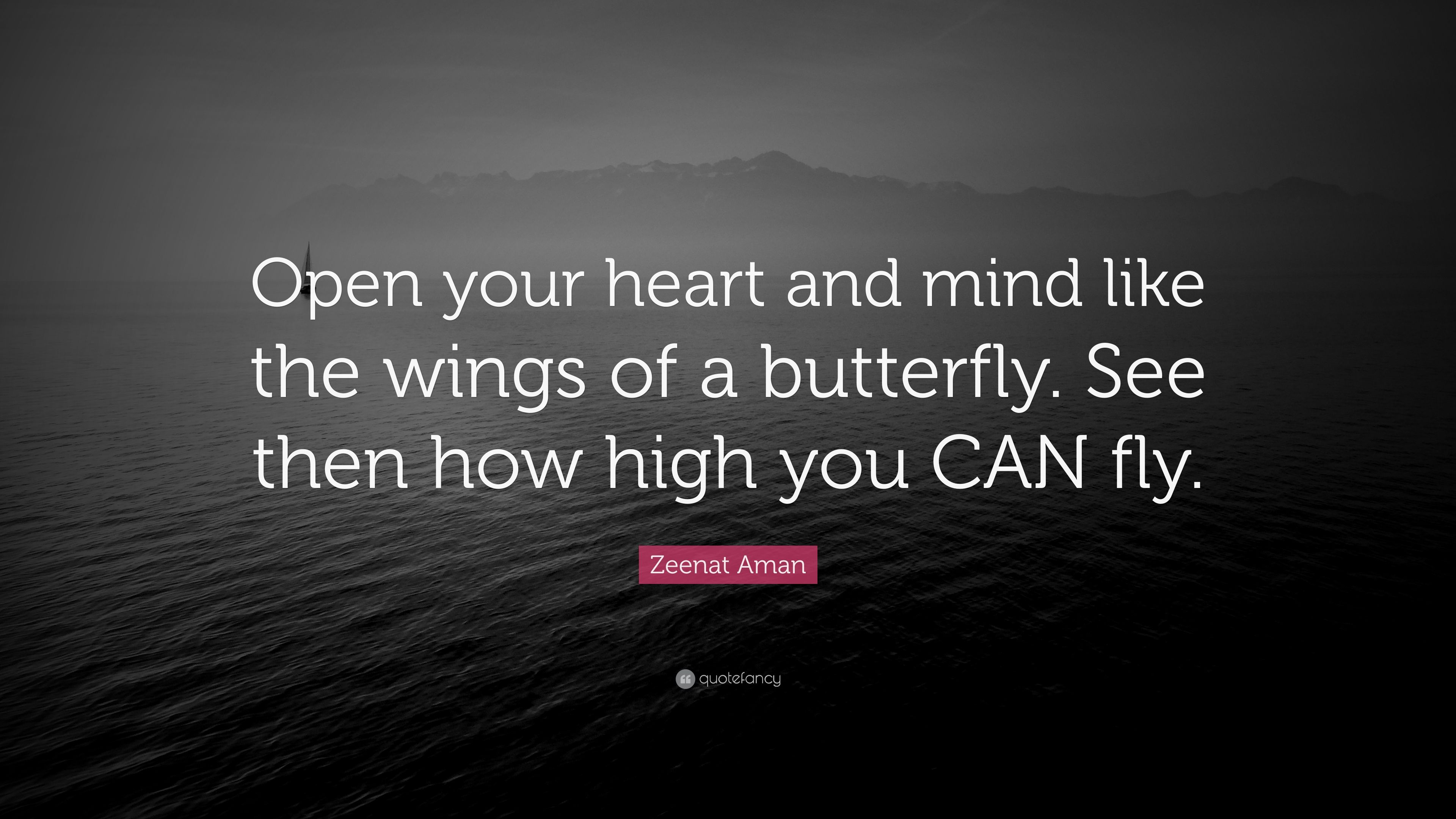 "Zeenat Aman Quote: ""Open Your Heart And Mind Like The"