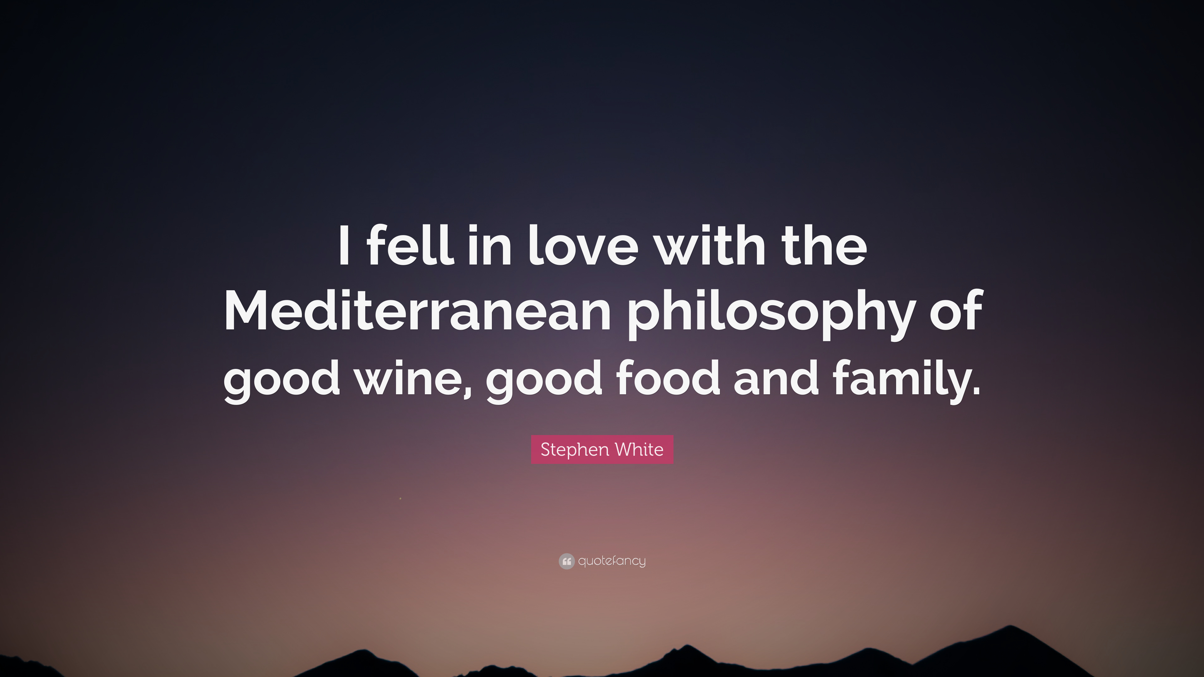 "Wine Love Quotes Stephen White Quote ""I Fell In Love With The Mediterranean"