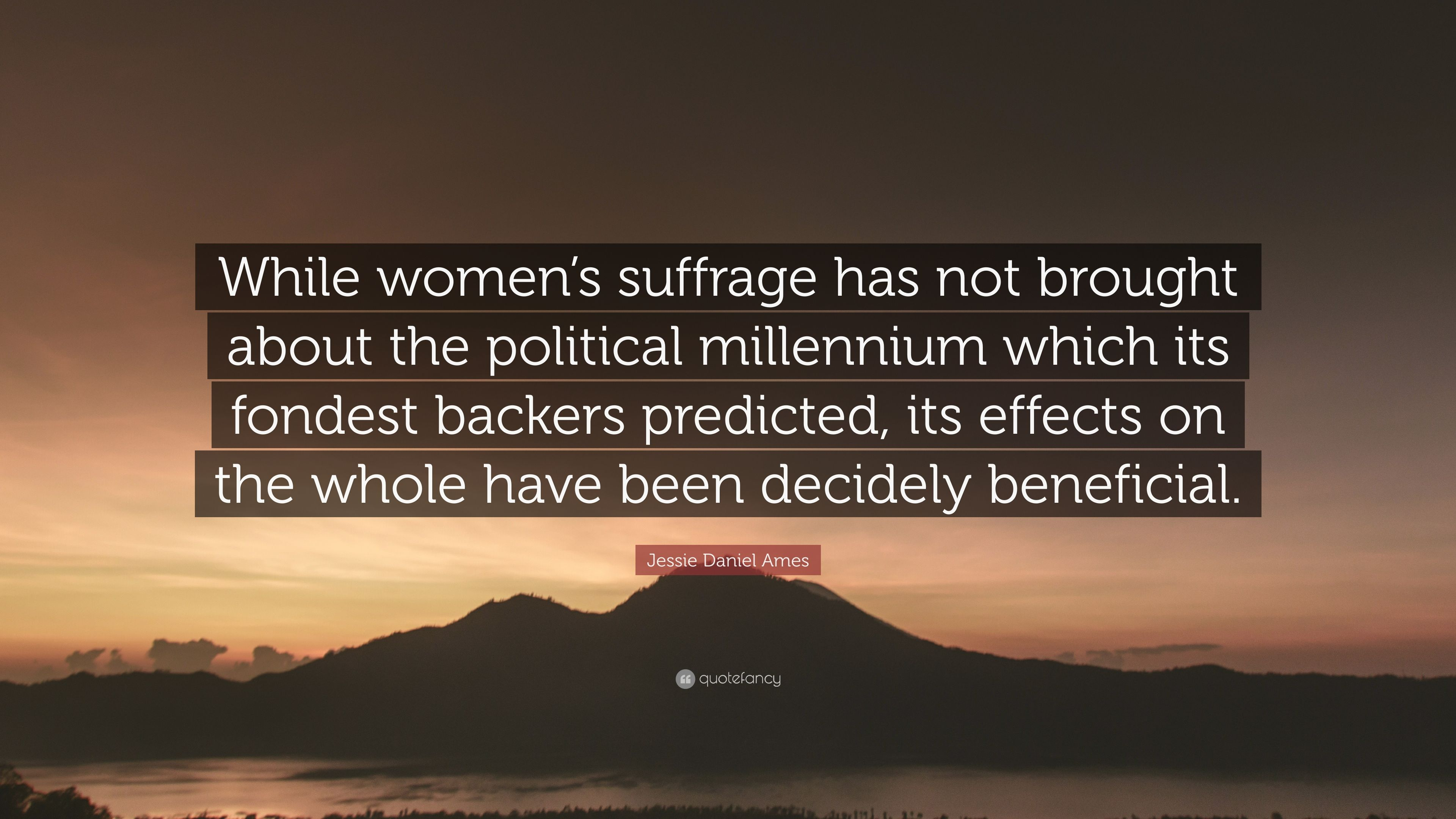 "Women's Suffrage Quotes Jessie Daniel Ames Quote ""While Women's Suffrage Has Not Brought"