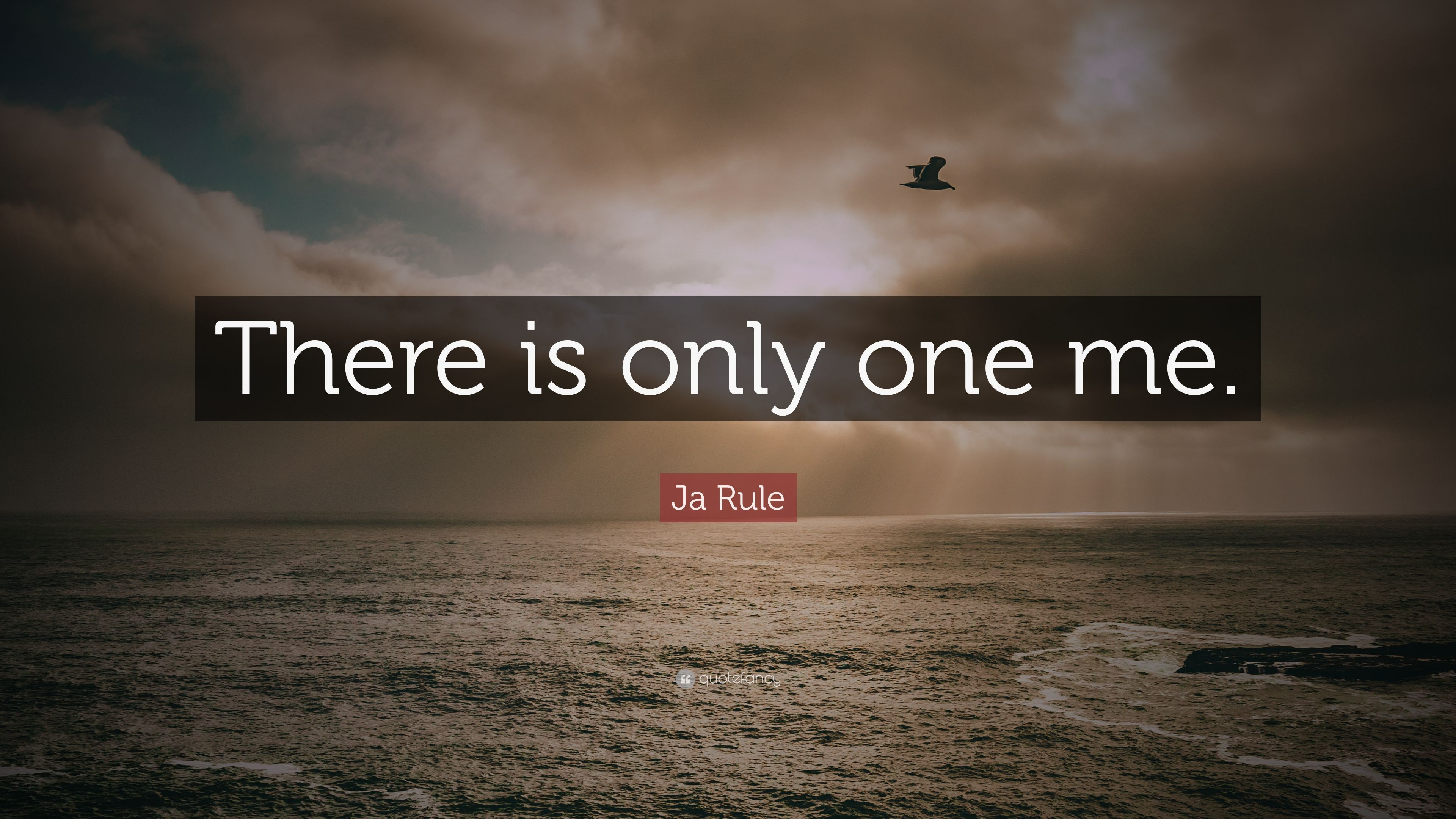 """Ja Rule Love Quotes Great ja rule quote: """"there is only one me."""" (7 wallpapers) - quotefancy"""