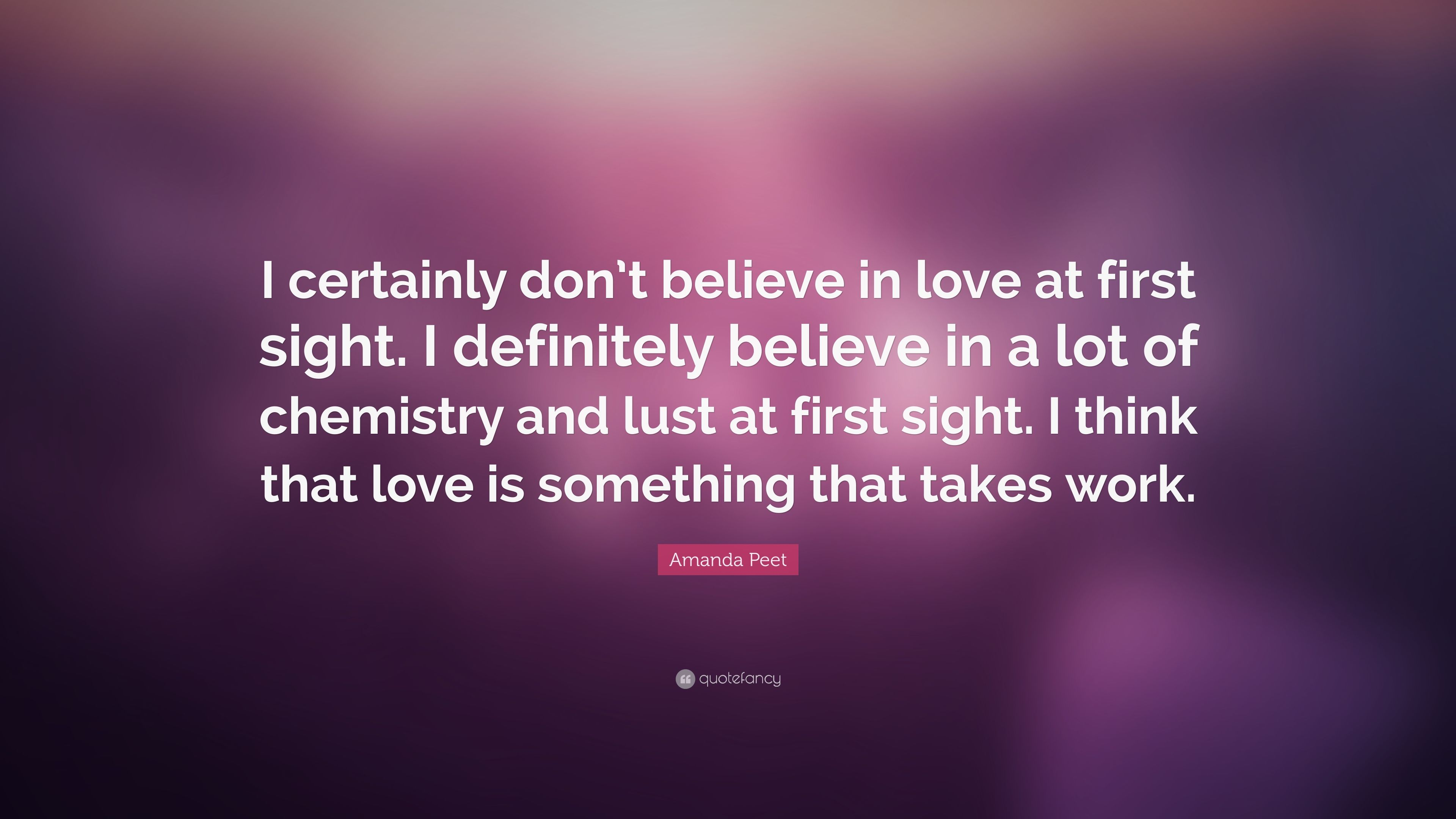 Amanda Peet Quote: U201cI Certainly Donu0027t Believe In Love At First Sight