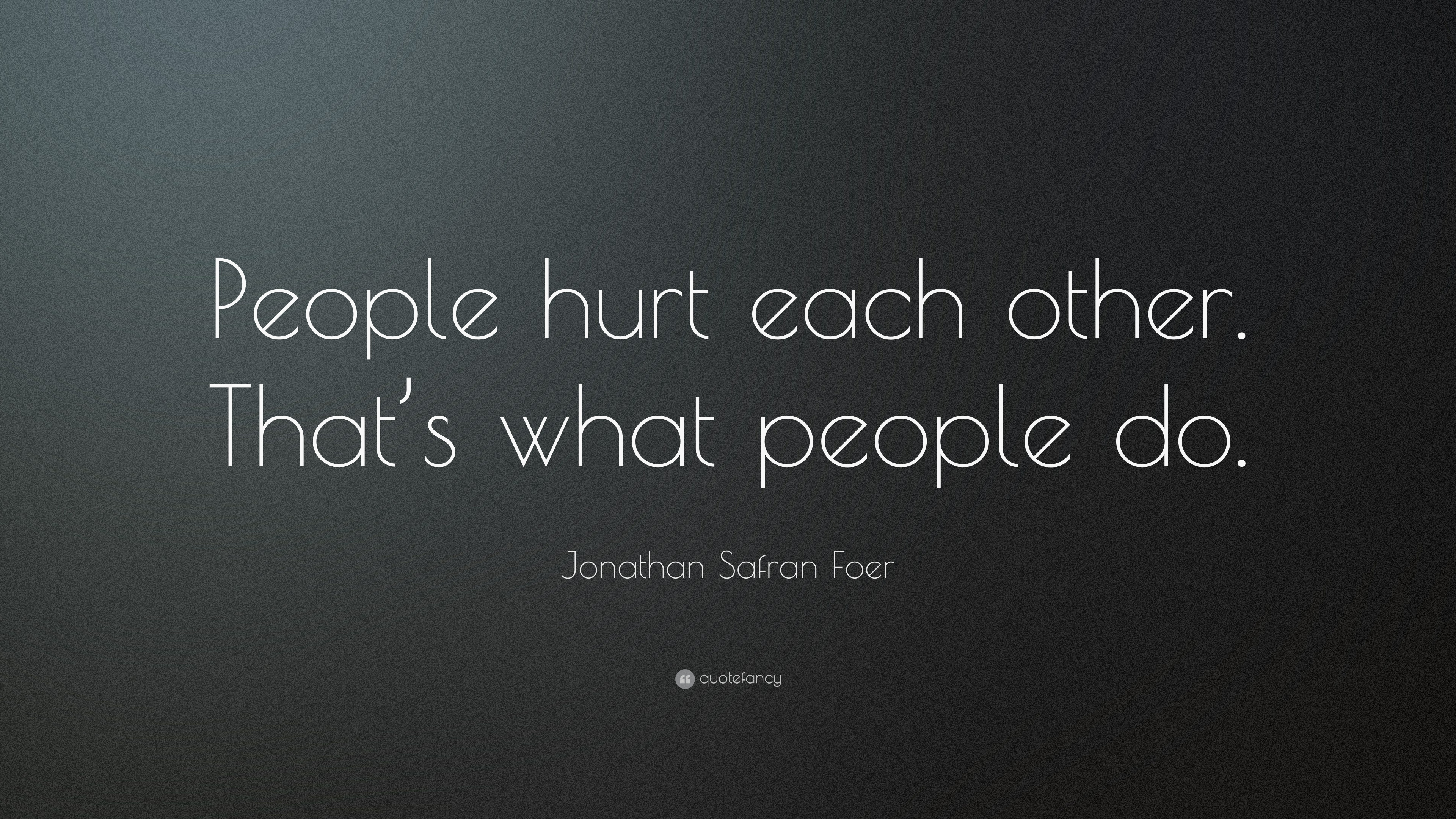 Jonathan Safran Foer Quotes (100 wallpapers) - Quotefancy