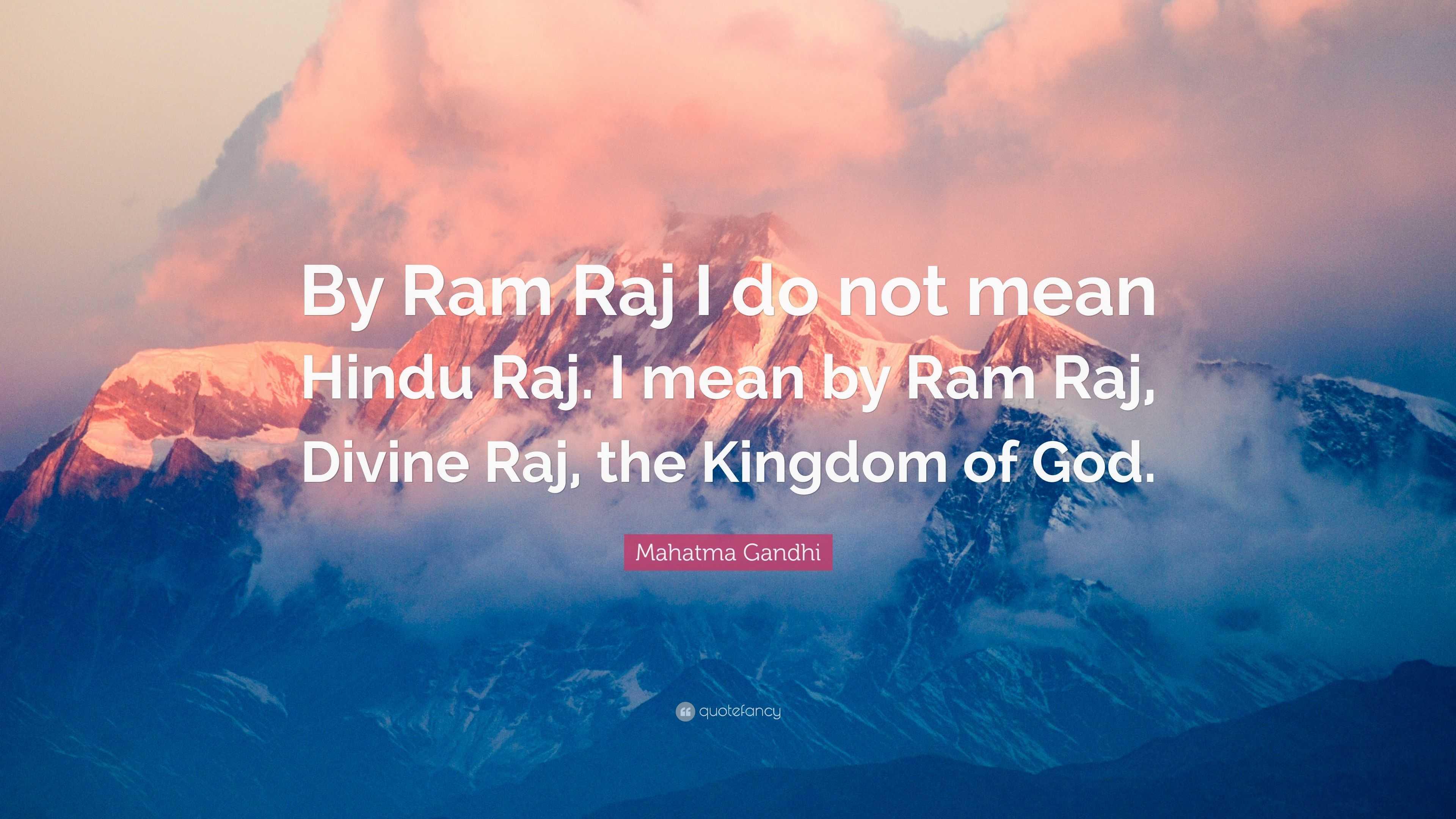 Mahatma Gandhi Quote By Ram Raj I Do Not Mean Hindu Raj I Mean By
