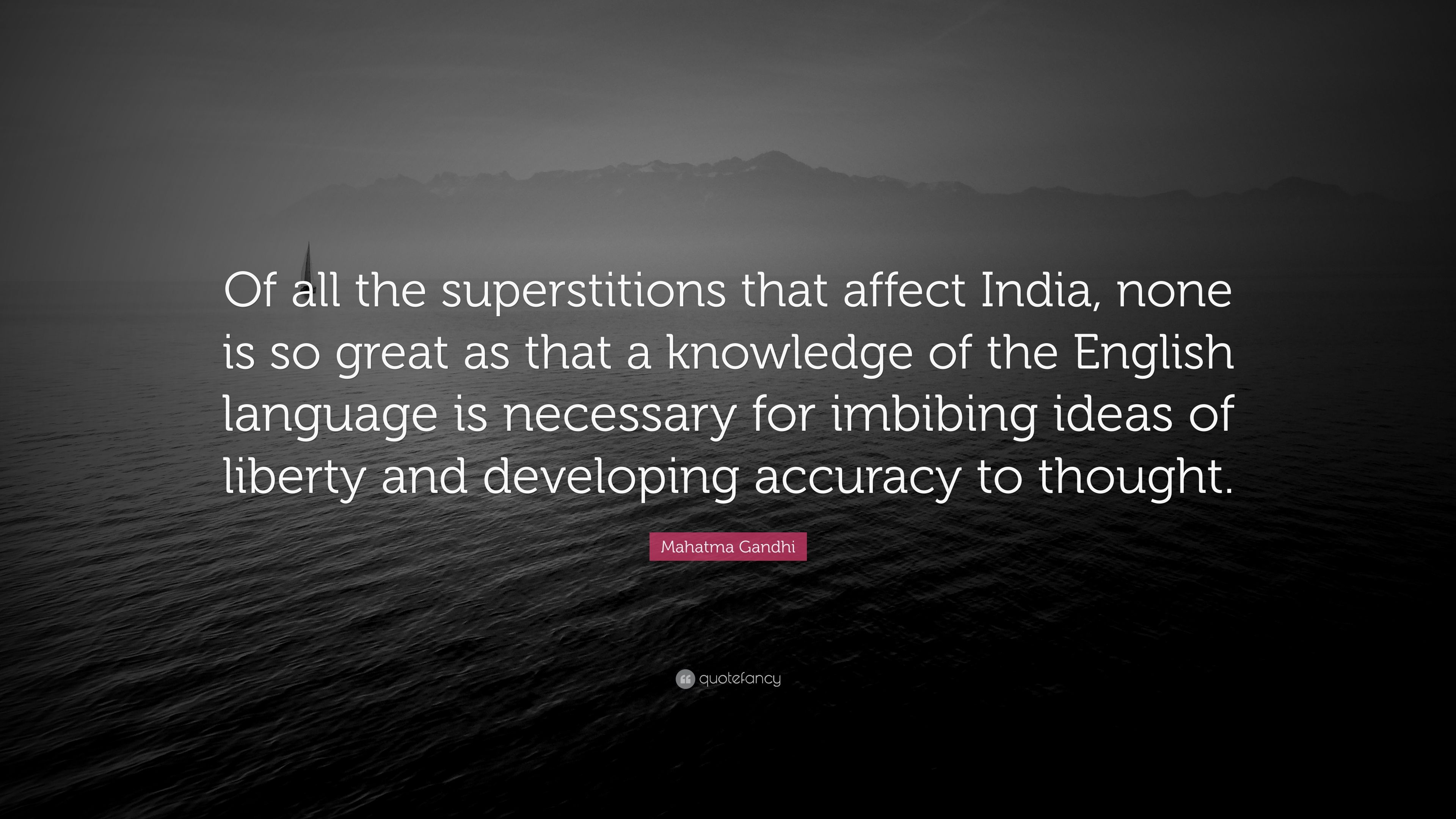 Mahatma Gandhi Quote Of All The Superstitions That Affect India