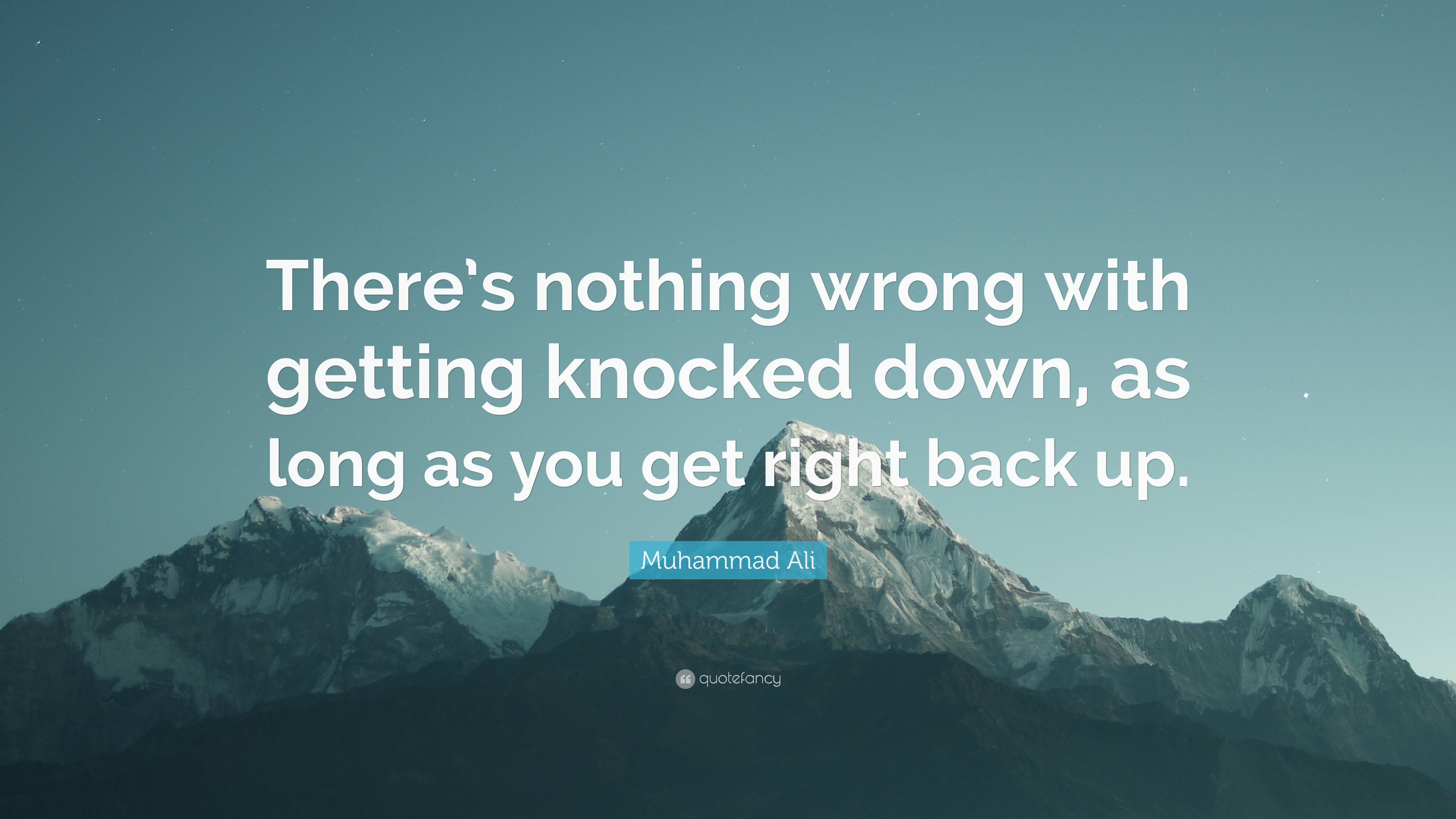 Muhammad Ali Quote Theres Nothing Wrong With Getting Knocked Down