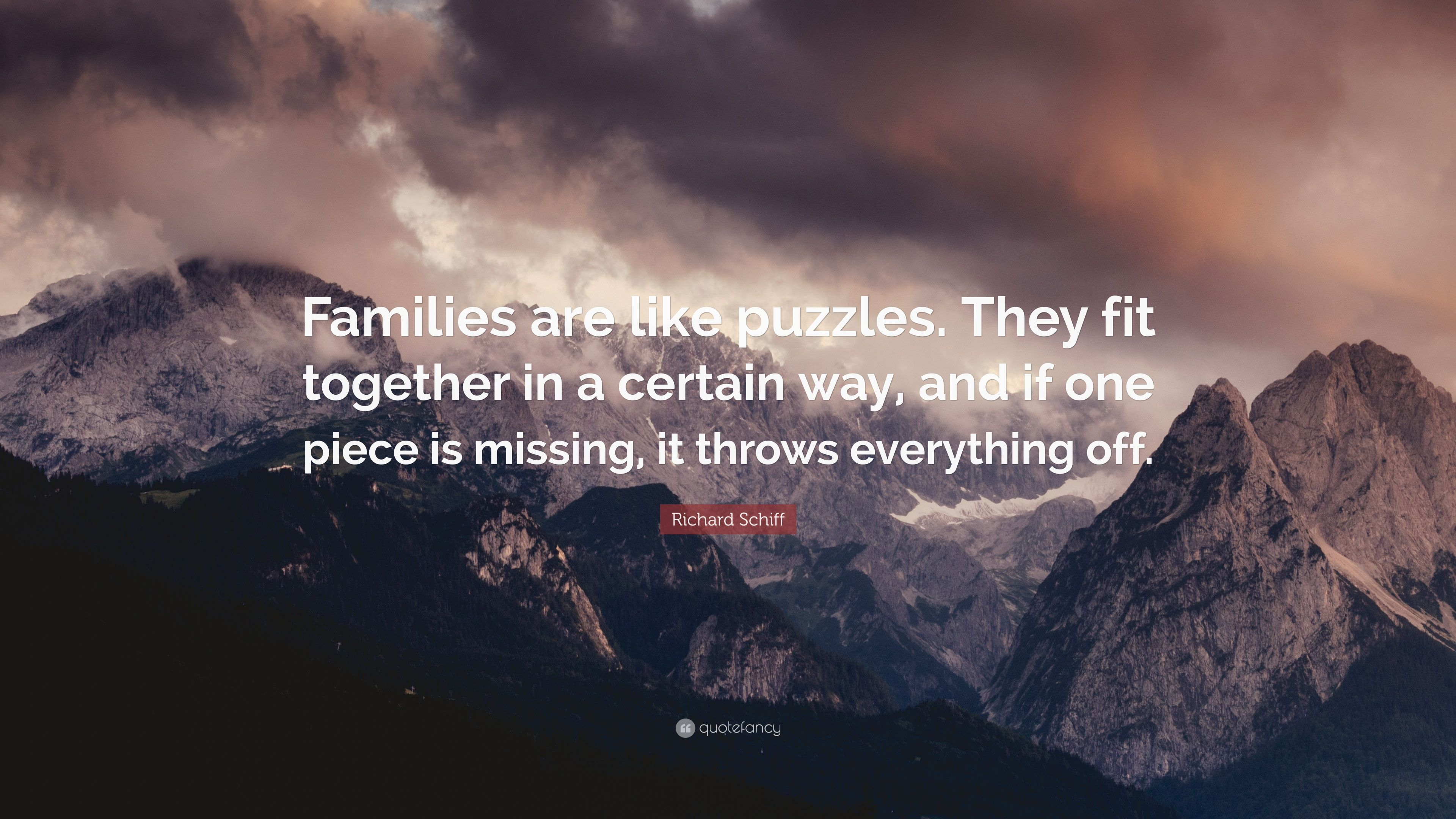 """richard schiff quote """"families are like puzzles they fit"""
