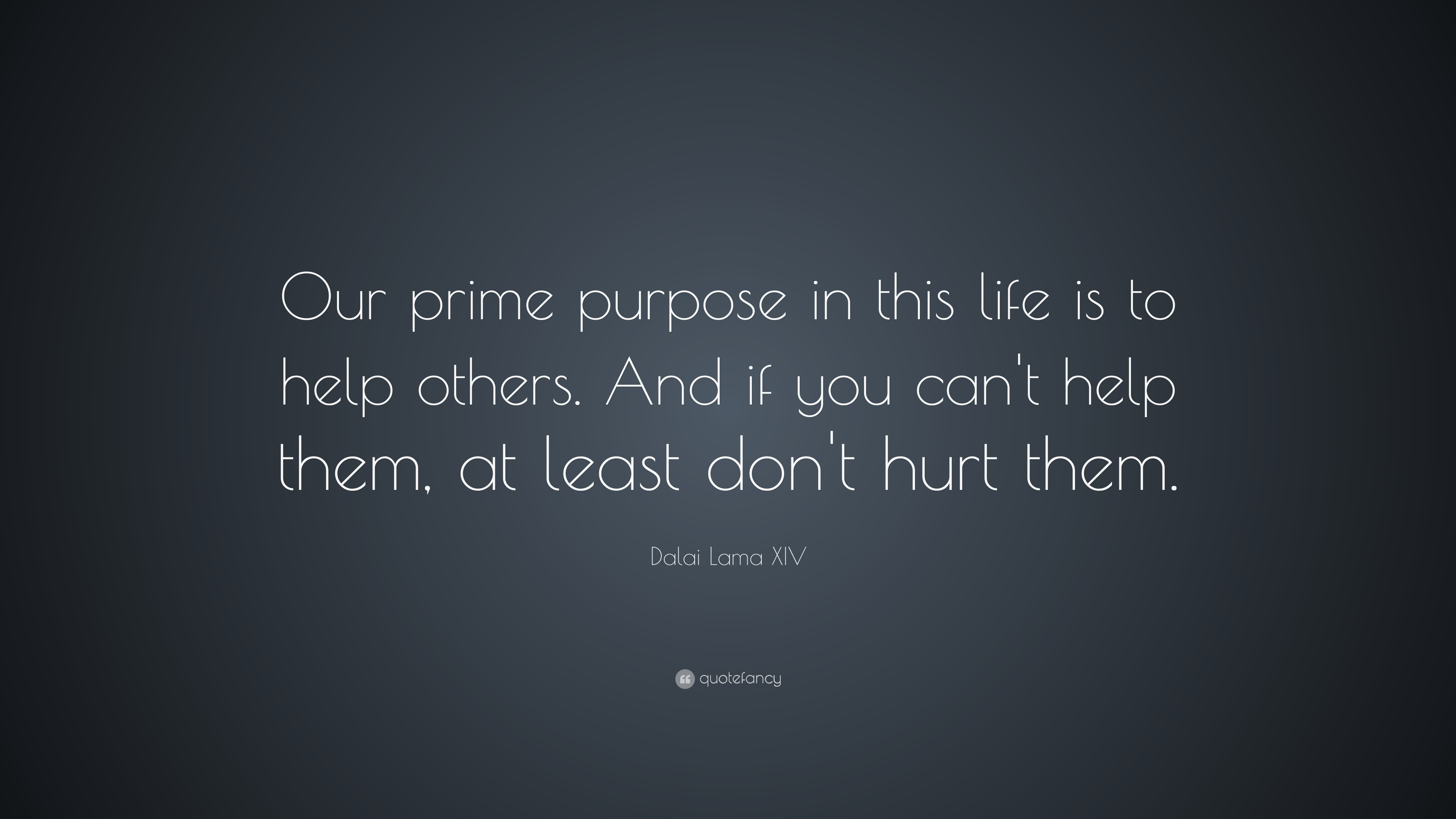 Dalai Lama Quotes Life Help Others Dalai Lama Quote  Inspiring Quotes And Words In Life