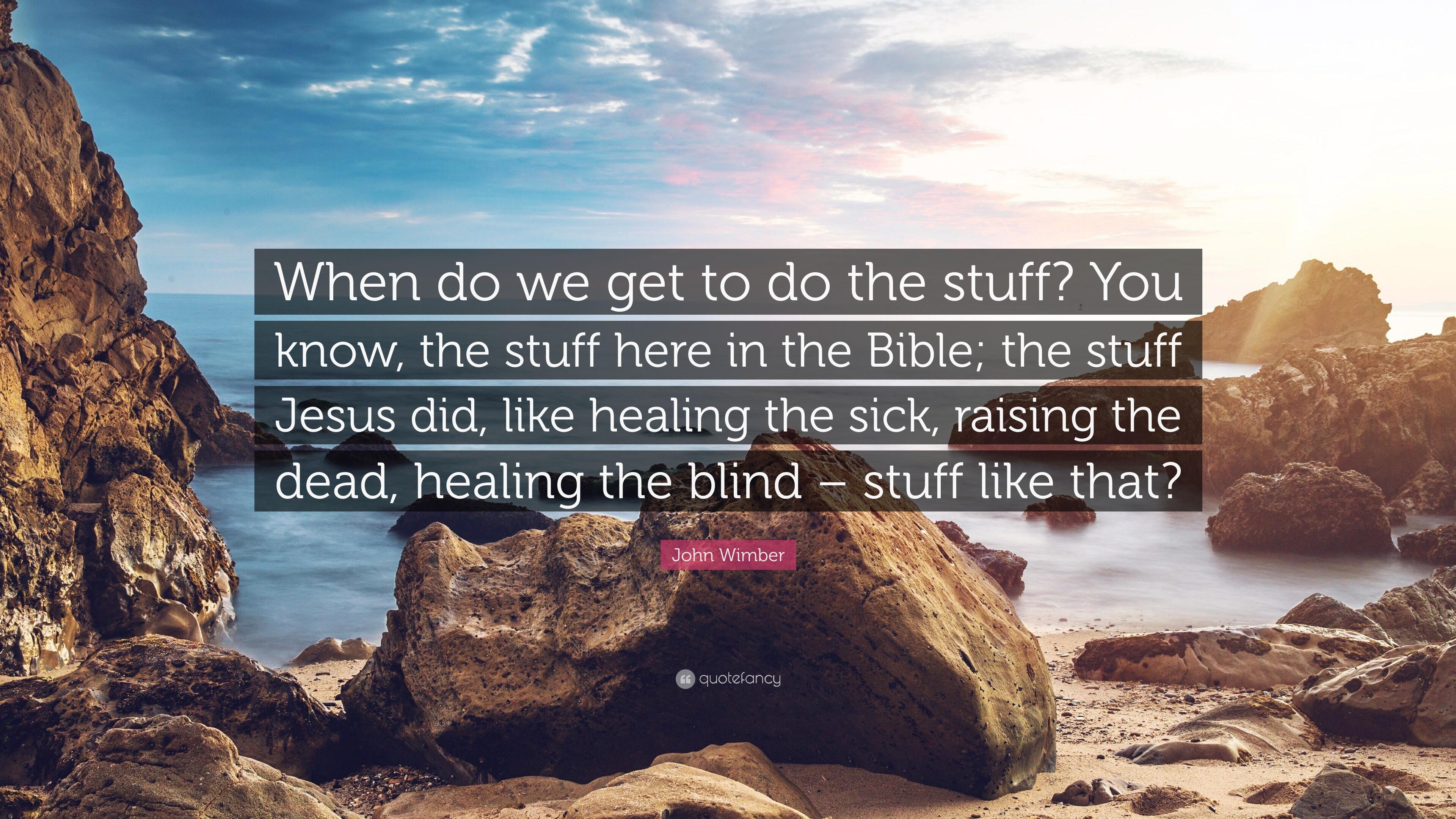 John wimber healing quotes
