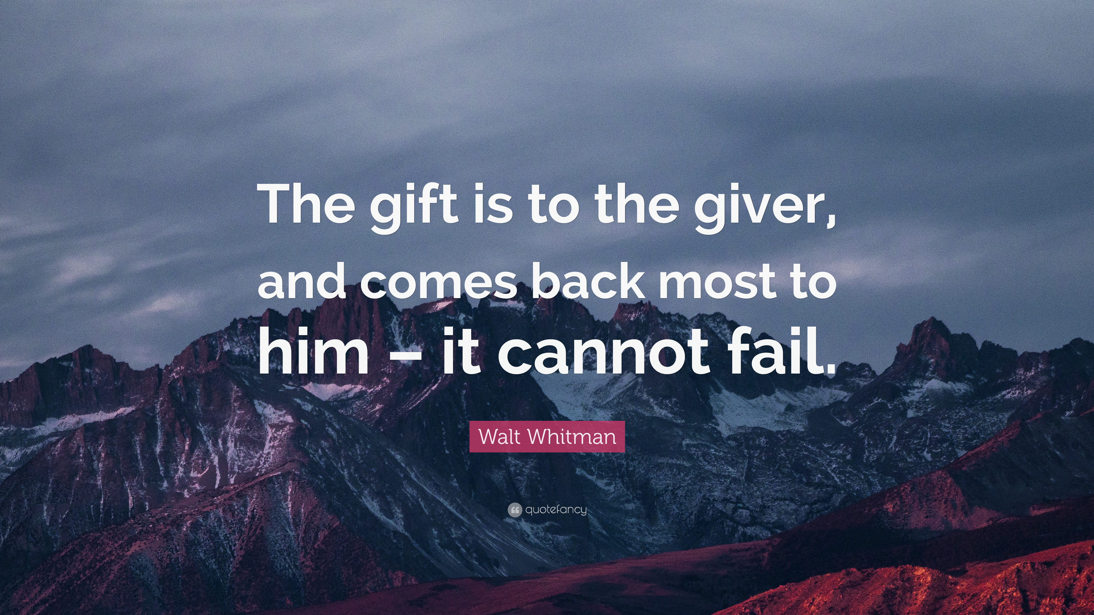 "The Giver Book Quotes Walt Whitman Quote ""The Gift Is To The Giver And Comes Back Most"