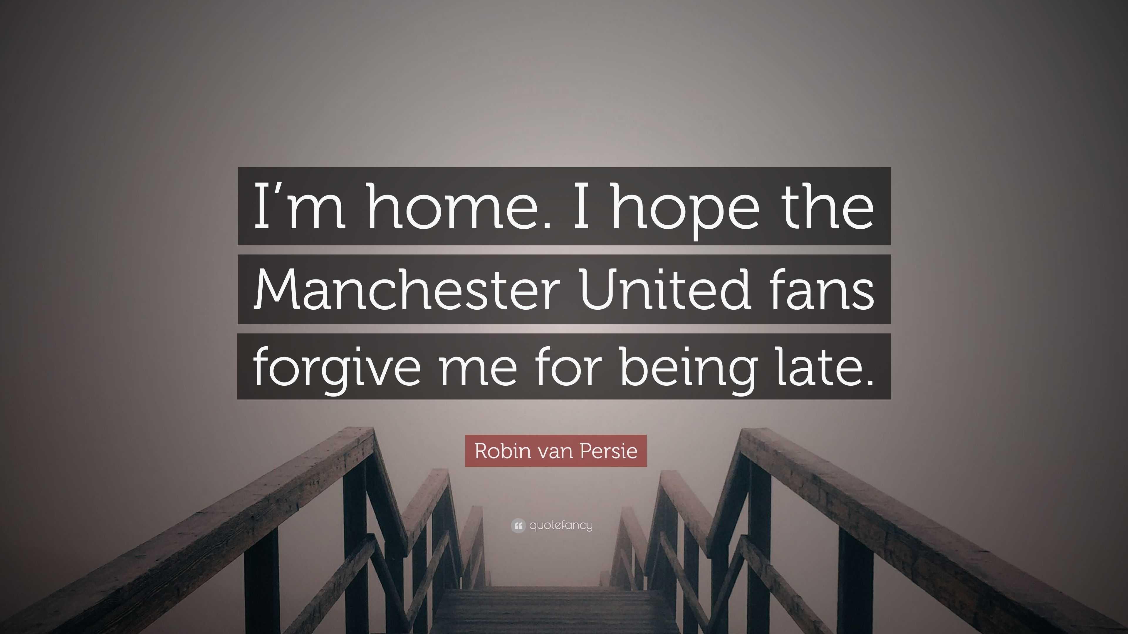 M Home & Design Part - 26: Robin Van Persie Quote: U201cIu0027m Home. I Hope The Manchester United