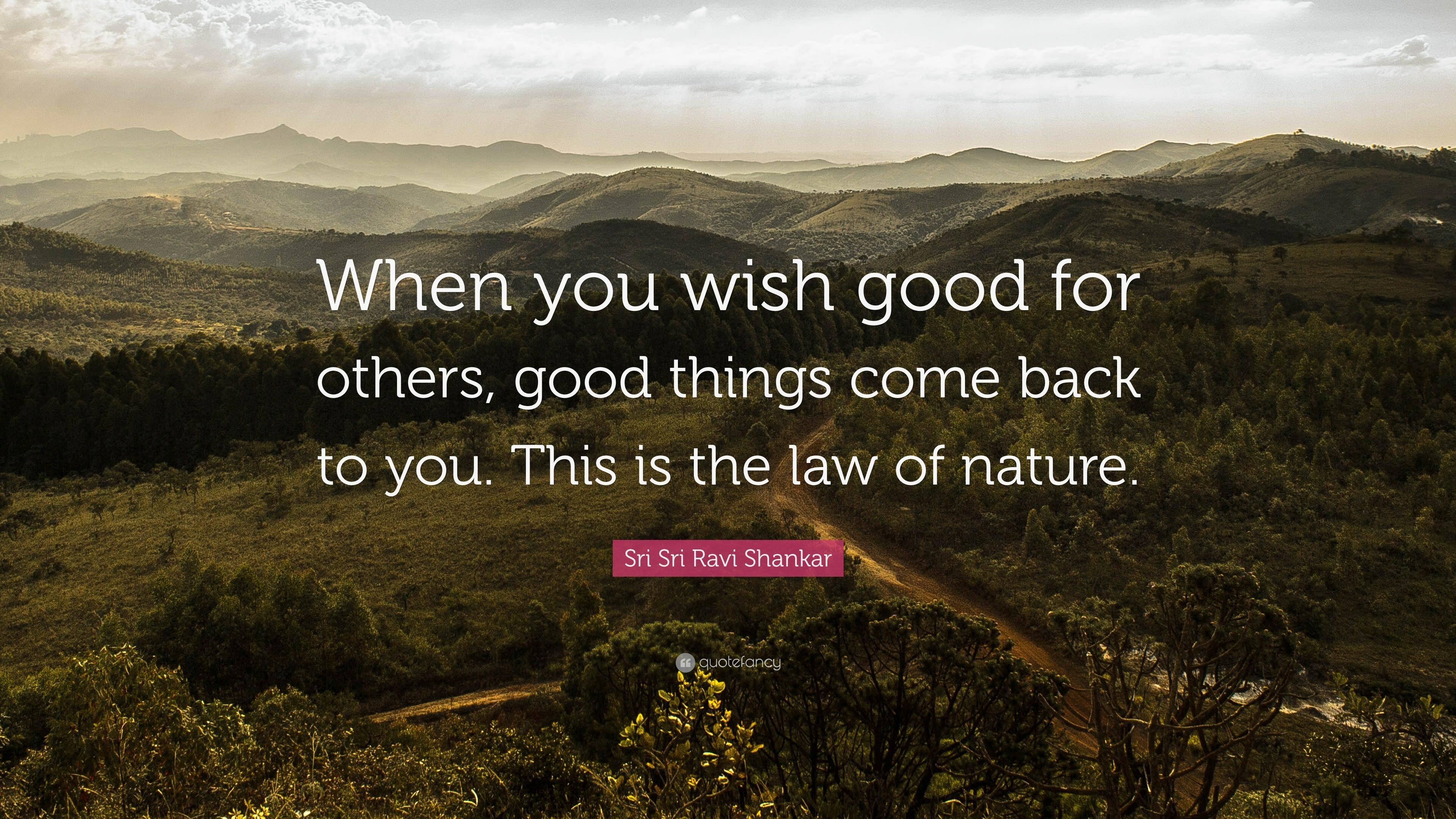 Sri Sri Ravi Shankar Quote When You Wish Good For Others Good