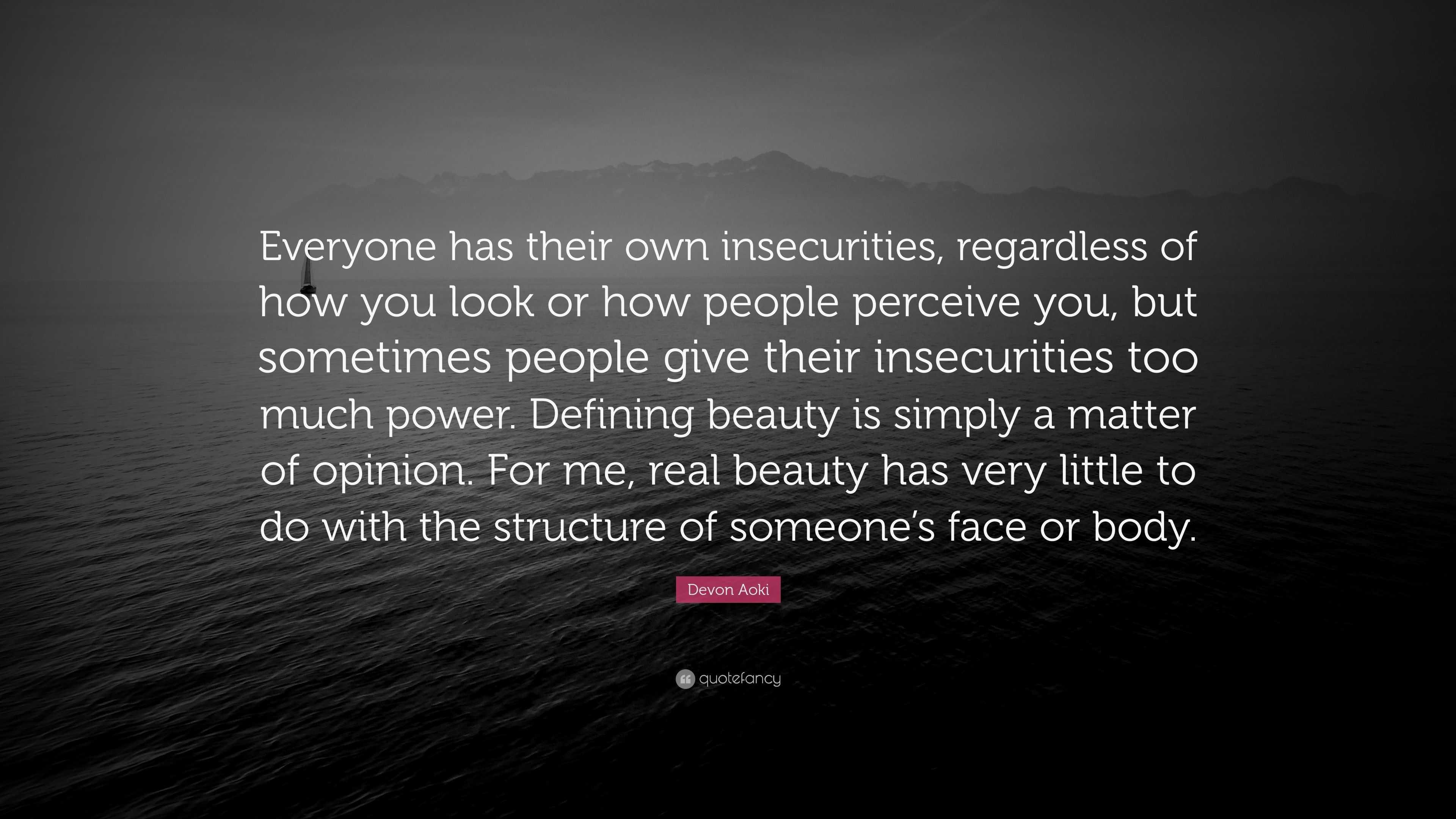 Devon Aoki Quote Everyone Has Their Own Insecurities Regardless
