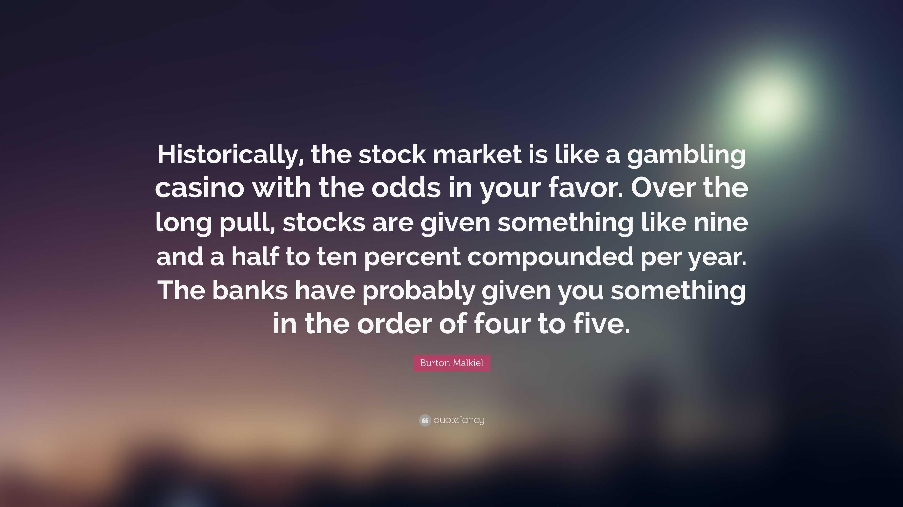 stock market is like a casino