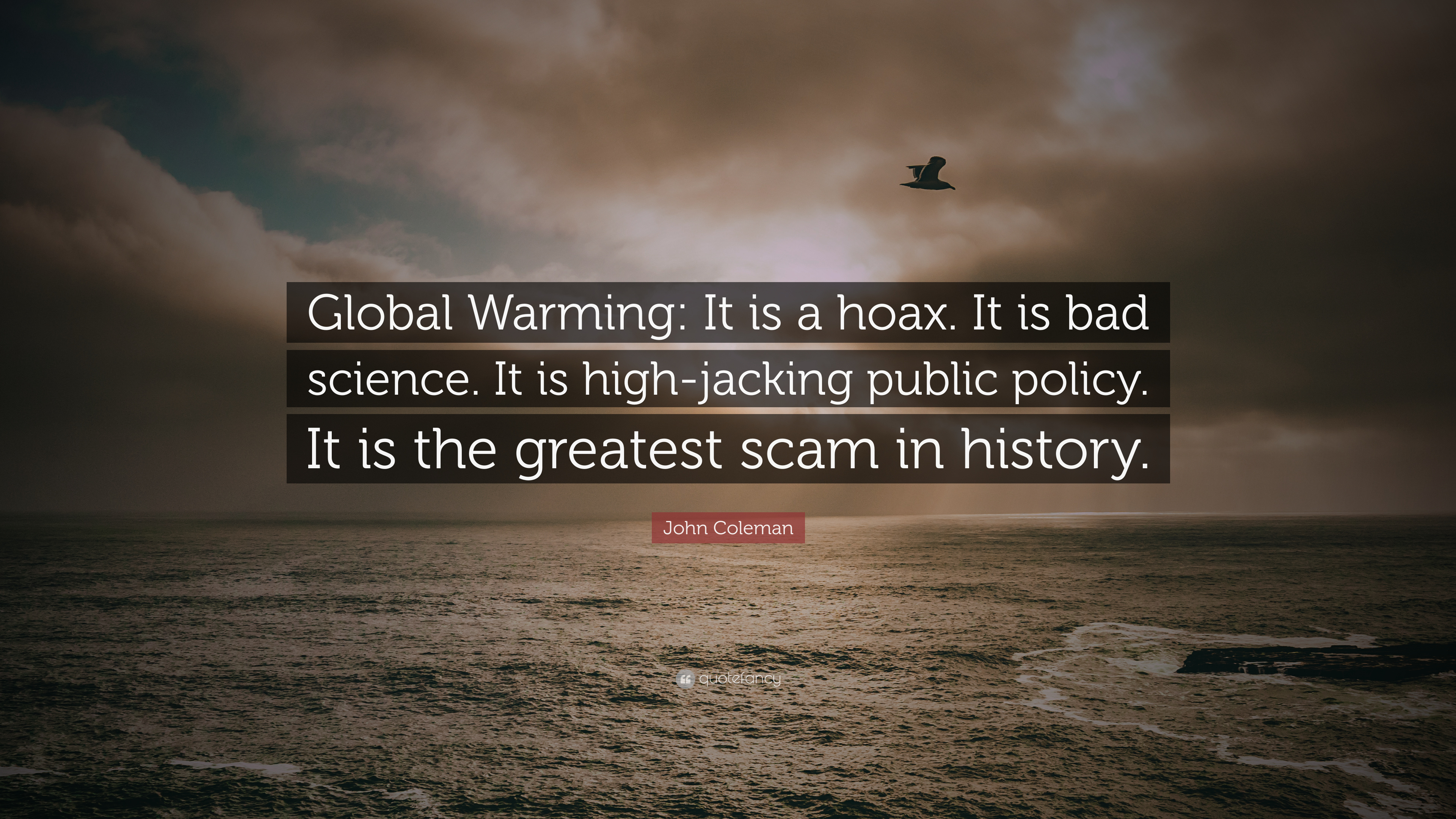 Global Warming Quotes John Coleman Quotes 10 Wallpapers  Quotefancy