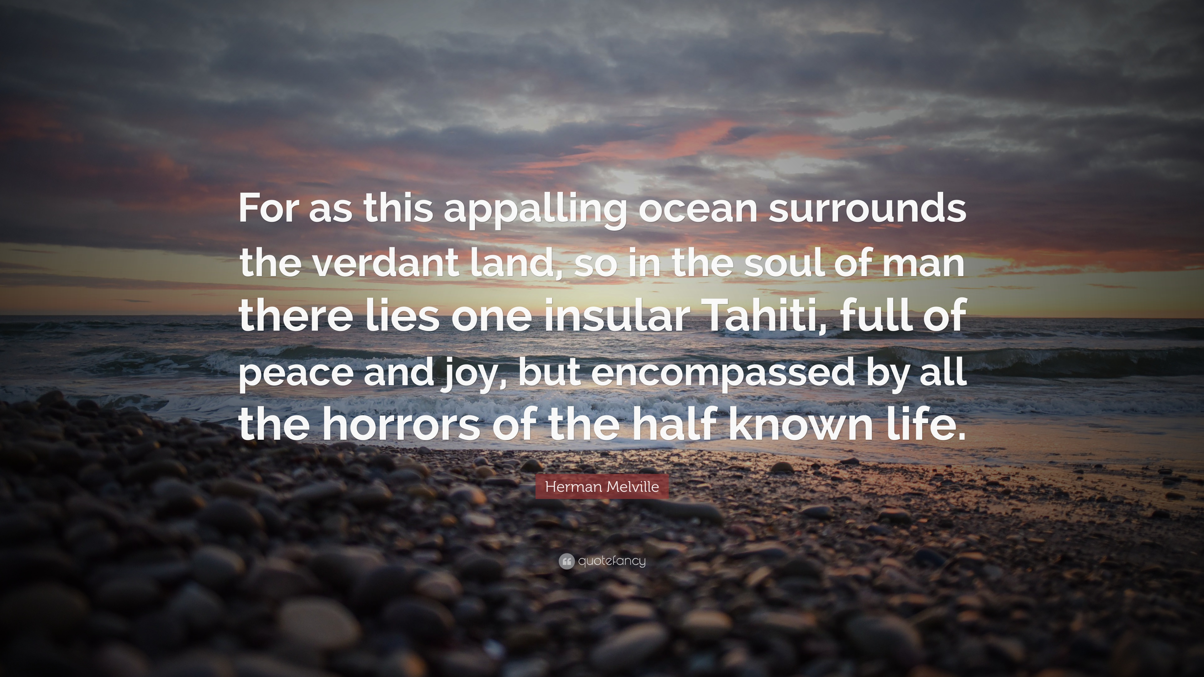 Herman Melville Quotes   Herman Melville Quote For As This Appalling Ocean Surrounds The