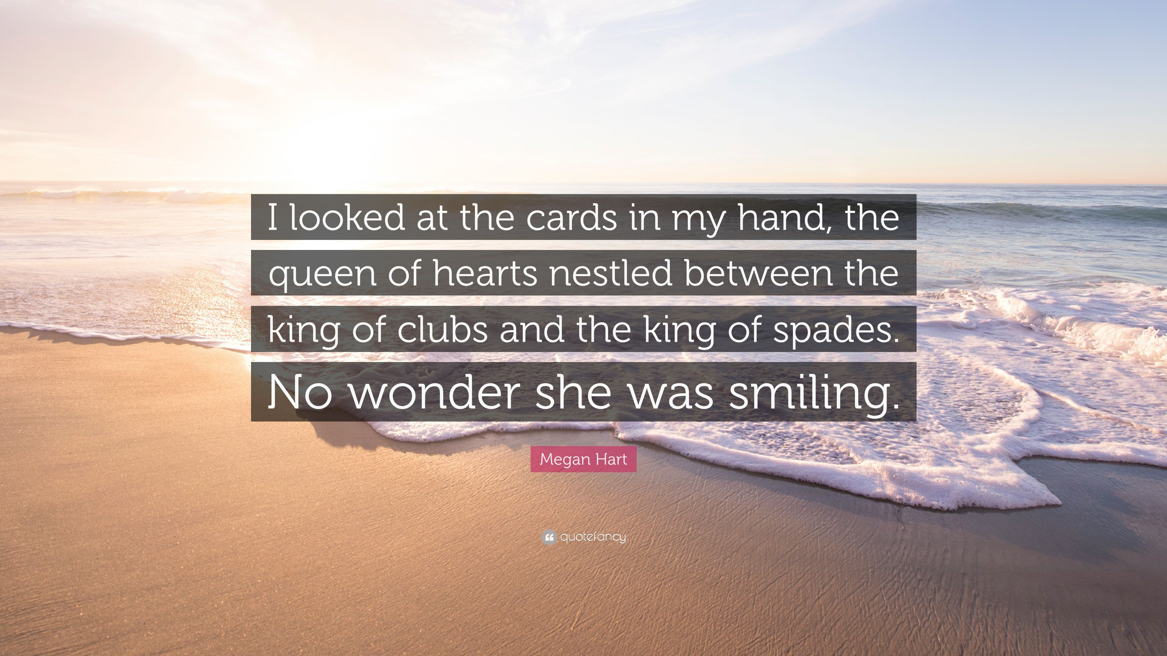 Megan Hart Quote I Looked At The Cards In My Hand The Queen Of