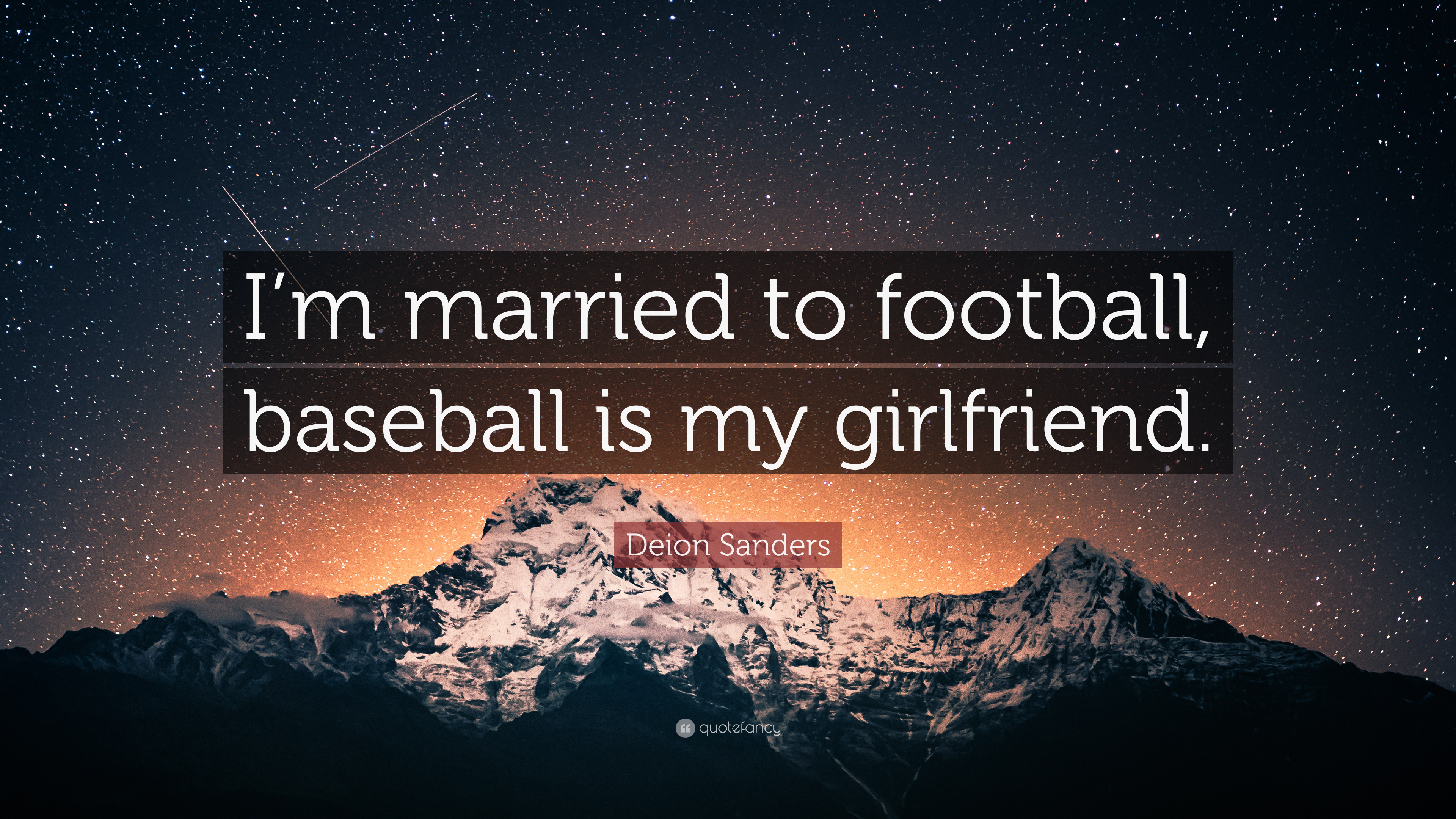 Best Wallpaper Football Baseball - 3021552-Deion-Sanders-Quote-I-m-married-to-football-baseball-is-my  Photograph_801392 .jpg