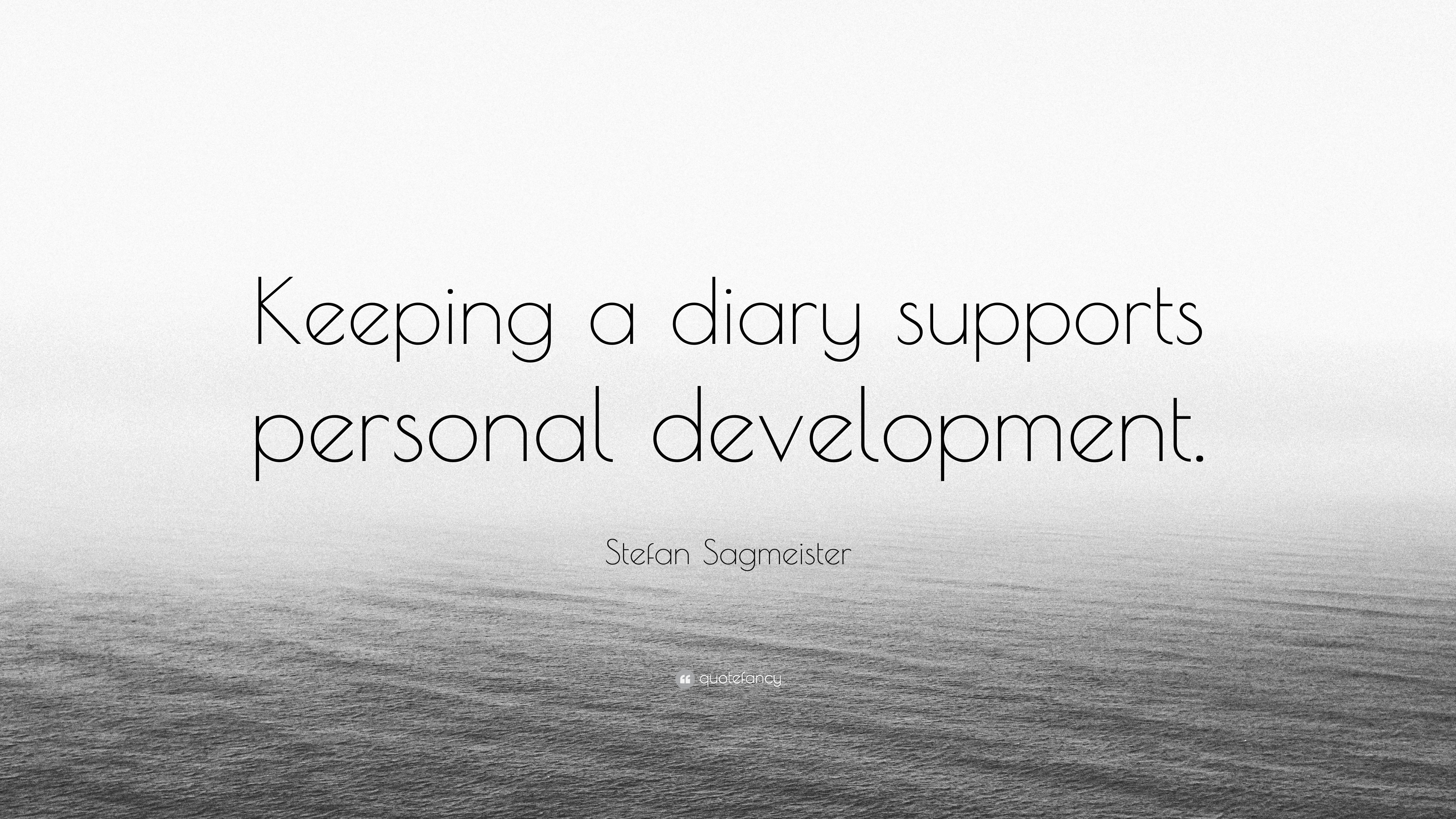 "Personal Development Quotes Stefan Sagmeister Quote ""Keeping A Diary Supports Personal"
