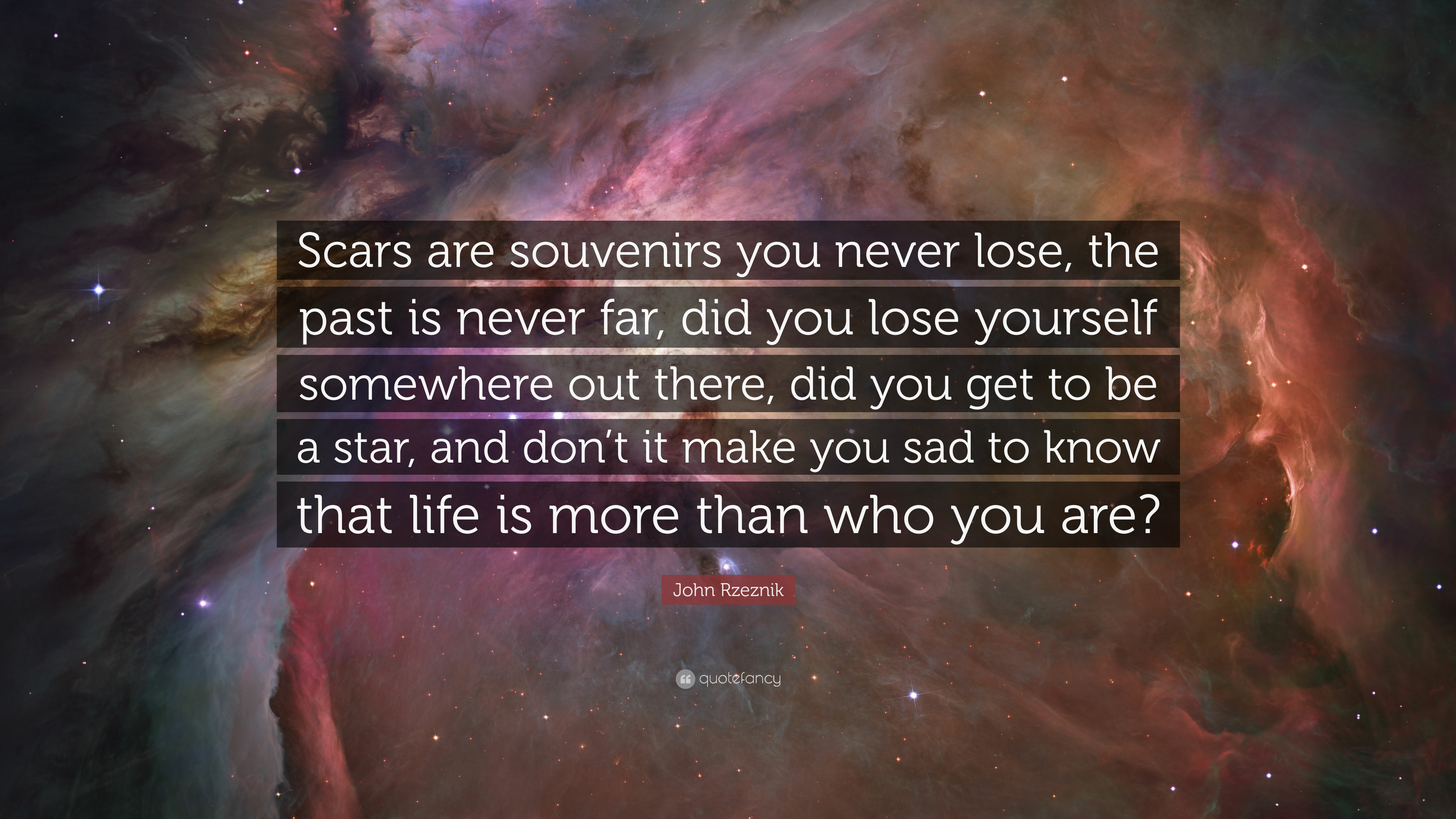 """John Rzeznik Quote: """"Scars are souvenirs you never lose, the past is"""