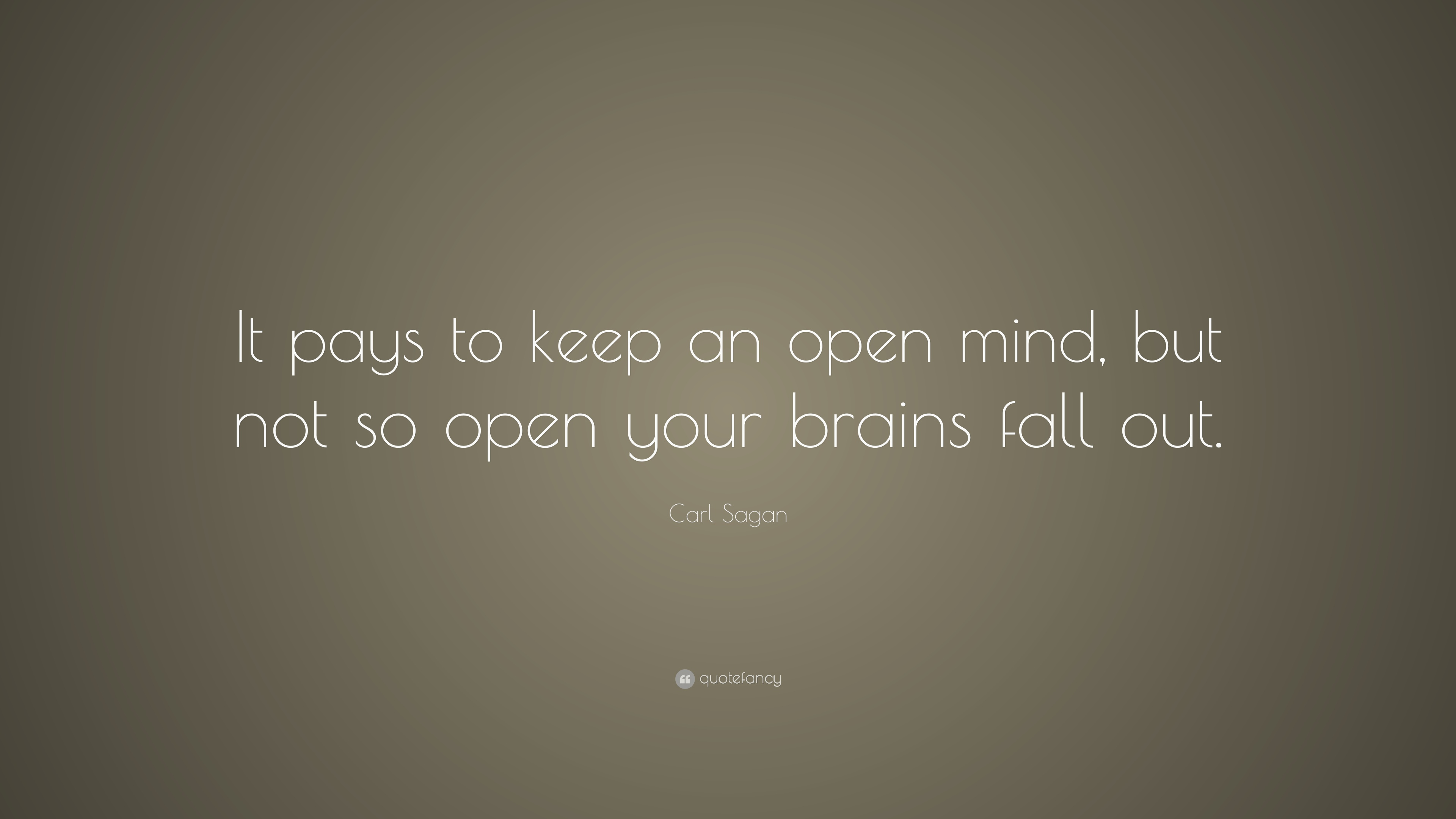 keeping an open mind allows for This is a brief guide to the ideal of open-minded inquiry by way allows us to view our beliefs from the fact that keeping an open mind on an issue.