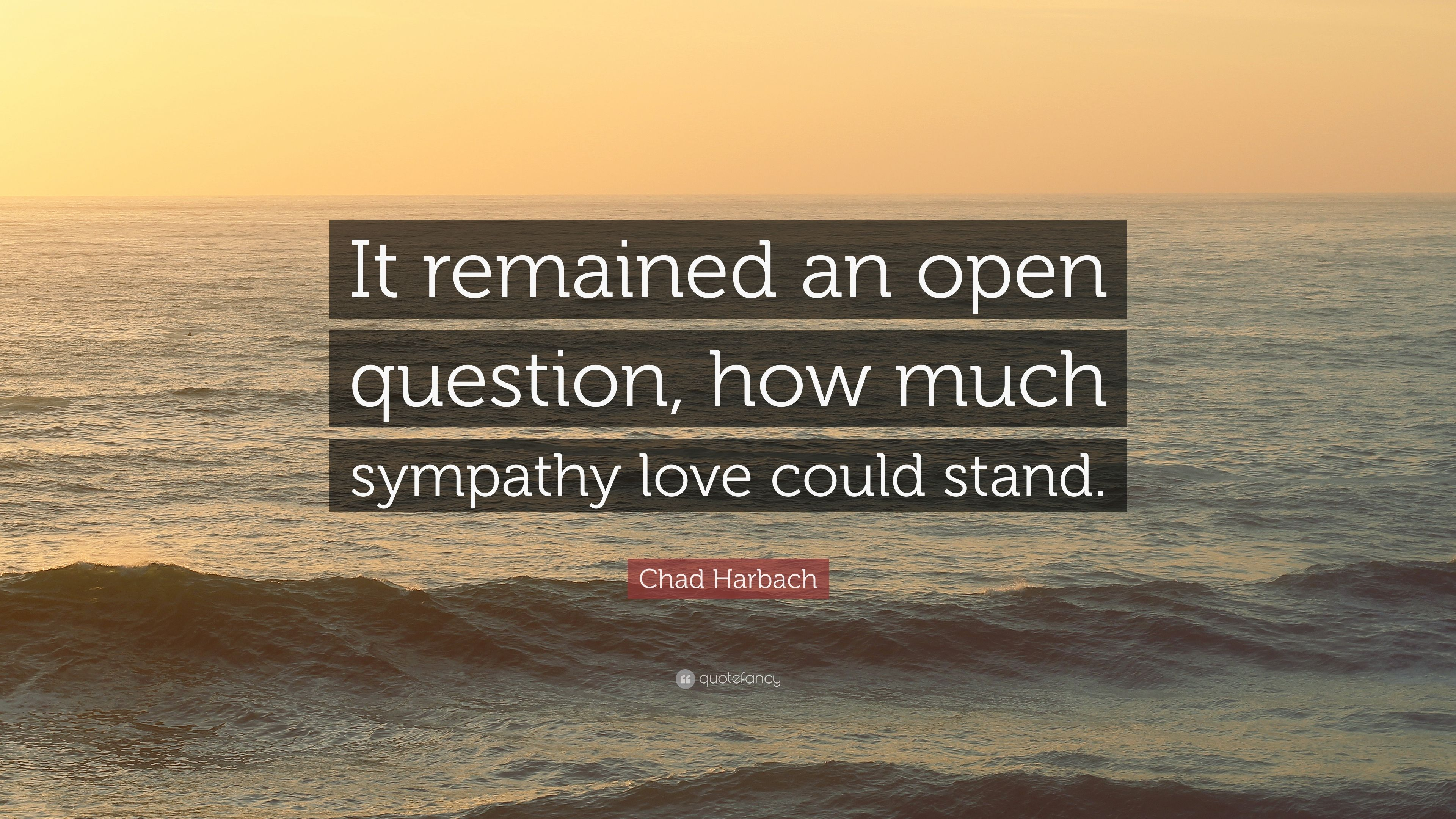 Chad harbach quote it remained an open question how much sympathy chad harbach quote it remained an open question how much sympathy love could thecheapjerseys Gallery
