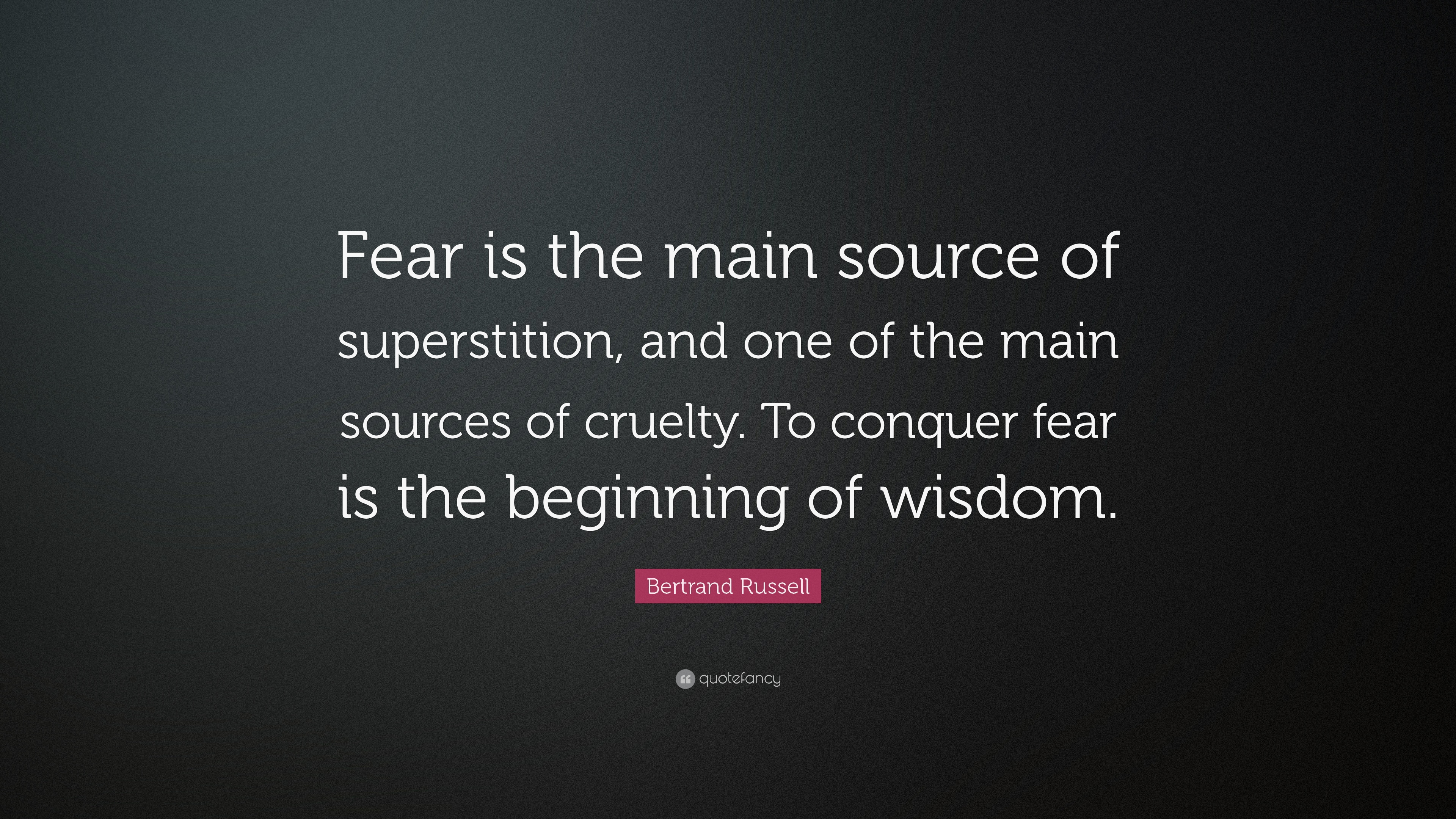 Bertrand russell fear essay