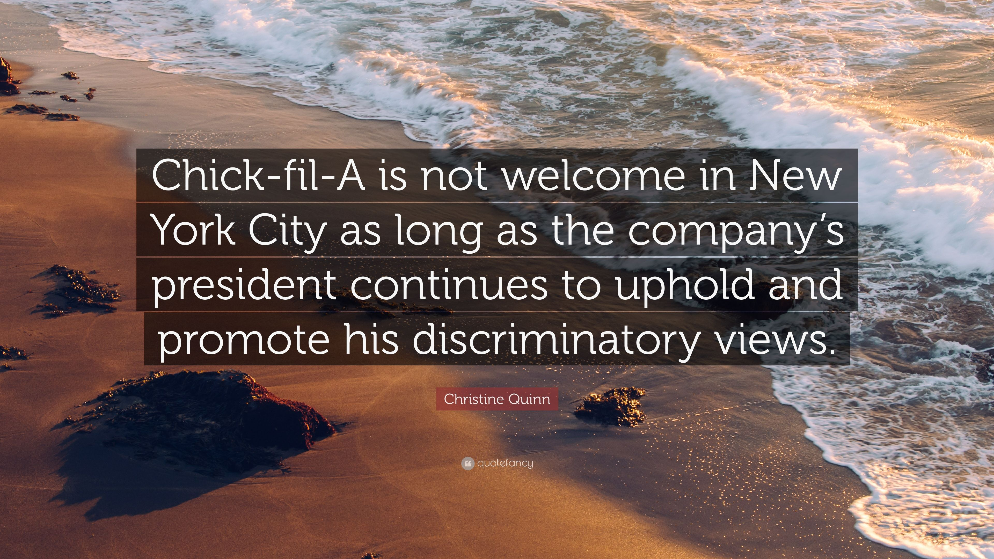 Christine Quinn Quote Chick Fil A Is Not Welcome In New York City