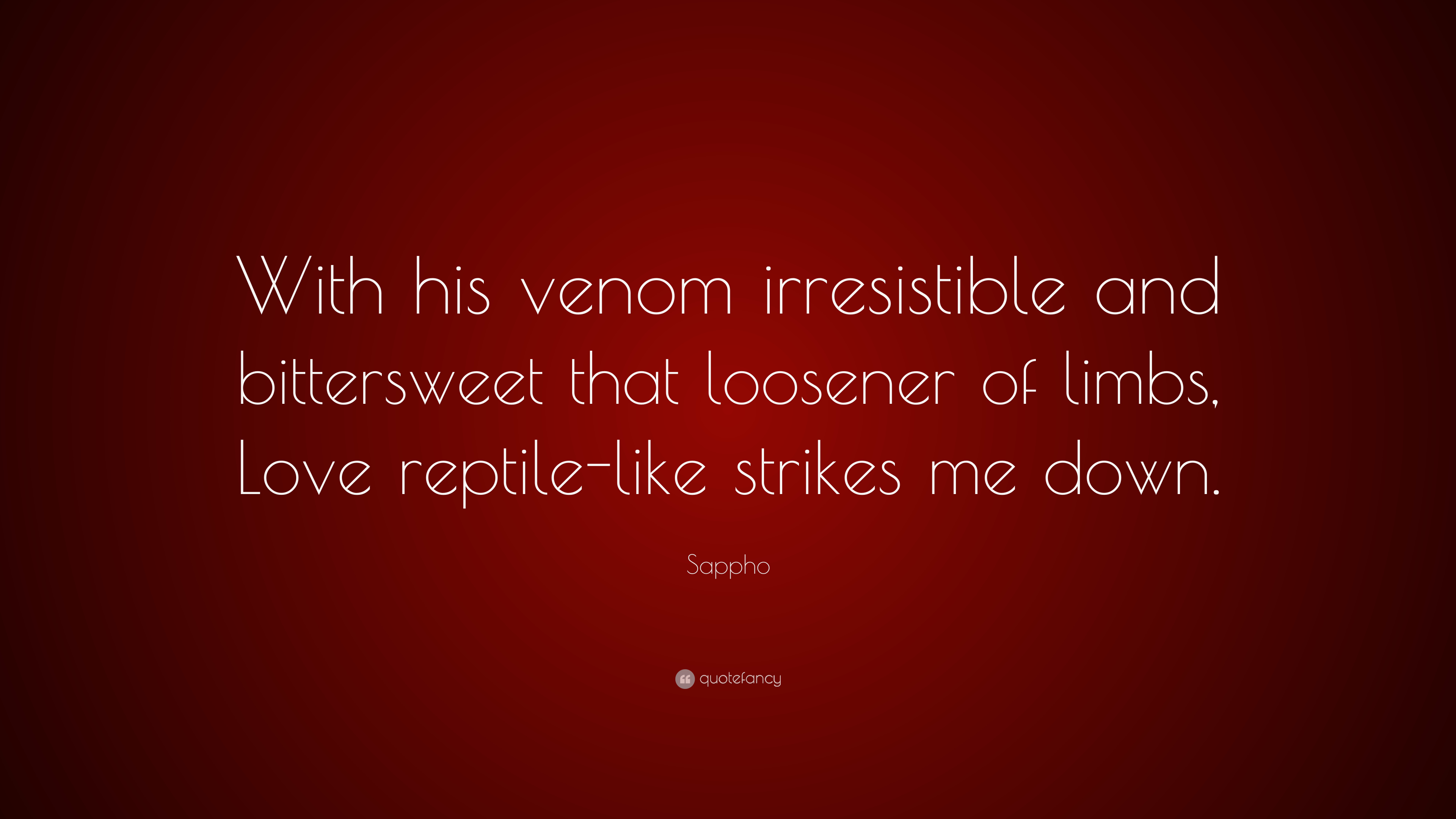 With his venom sappho