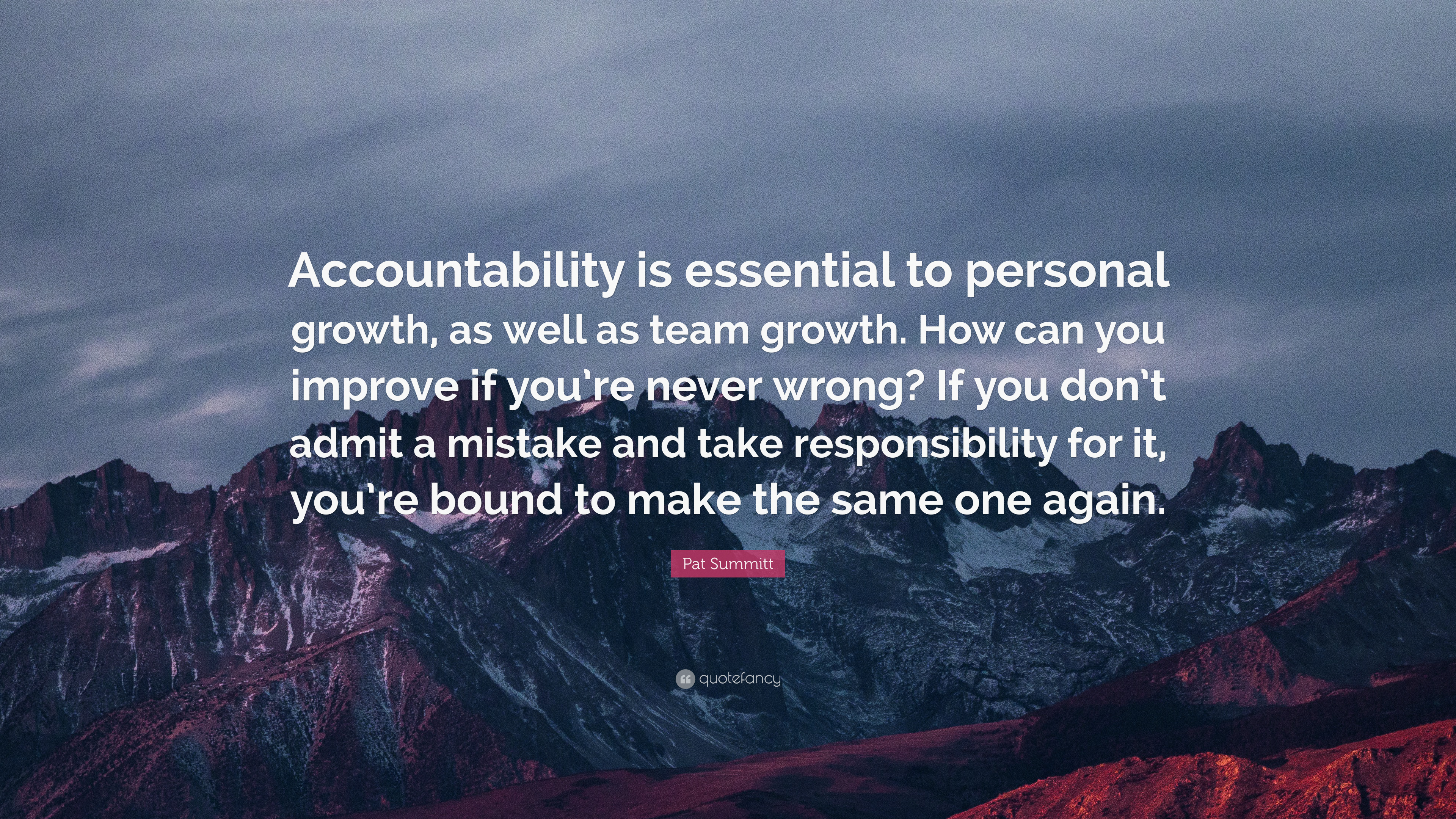 Accountability Quotes | Pat Summitt Quote Accountability Is Essential To Personal Growth